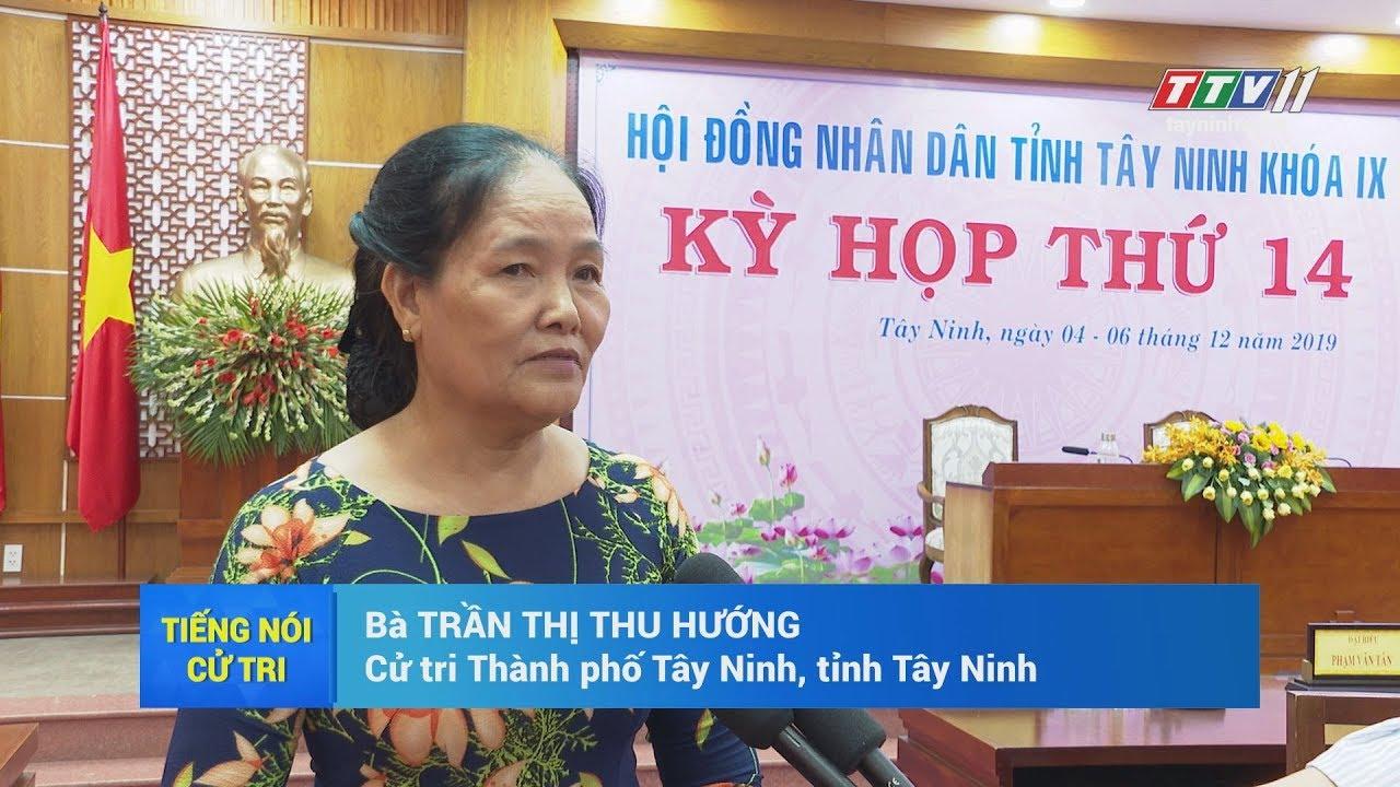 Cử tri lạc quan về tình hình kinh tế xã hội năm 2019 | TIẾNG NÓI CỬ TRI | TayNinhTV