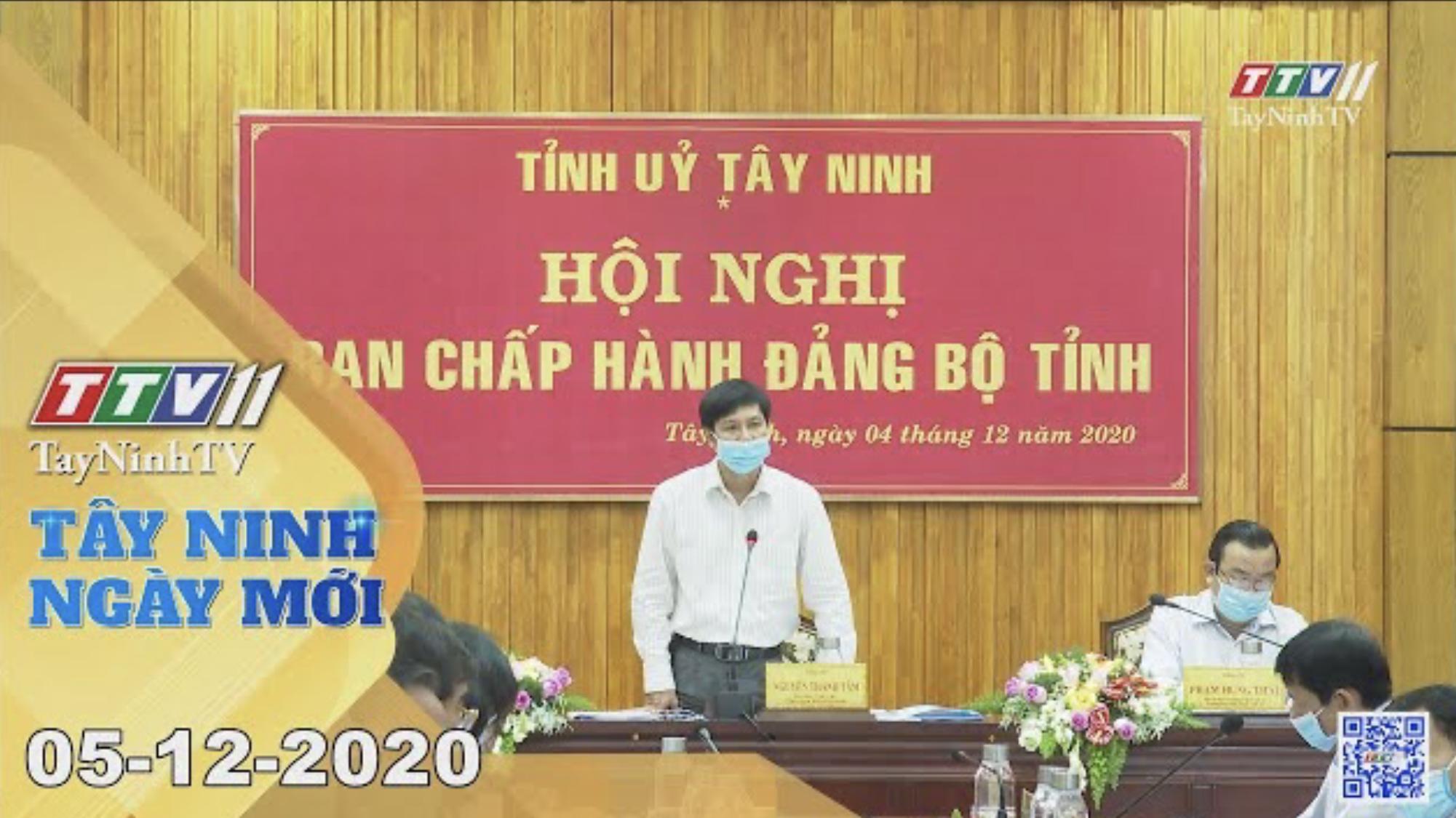 Tây Ninh Ngày Mới 05-12-2020 | Tin tức hôm nay | TayNinhTV