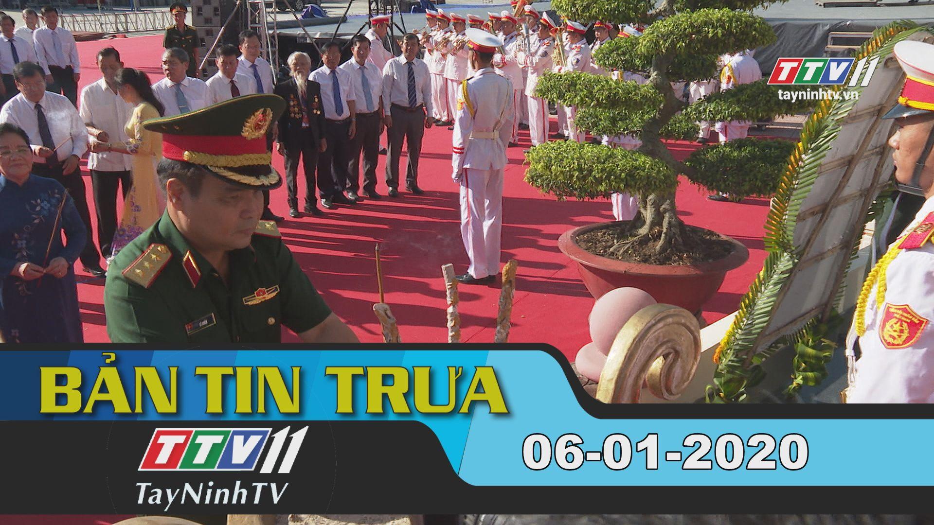 Bản tin trưa 06-01-2020 | Tin tức hôm nay | TayNinhTV