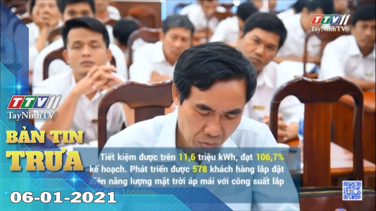 Bản tin trưa 06-01-2021 | Tin tức hôm nay | TayNinhTV