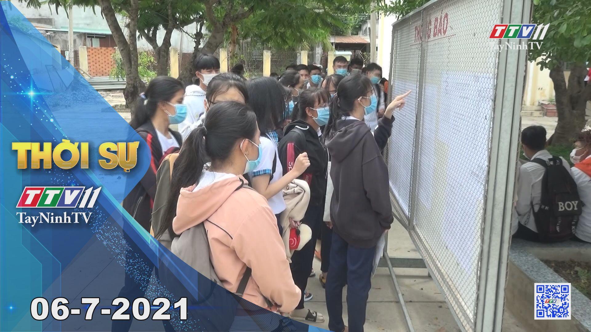Thời sự Tây Ninh 06-7-2021 | Tin tức hôm nay | TayNinhTV