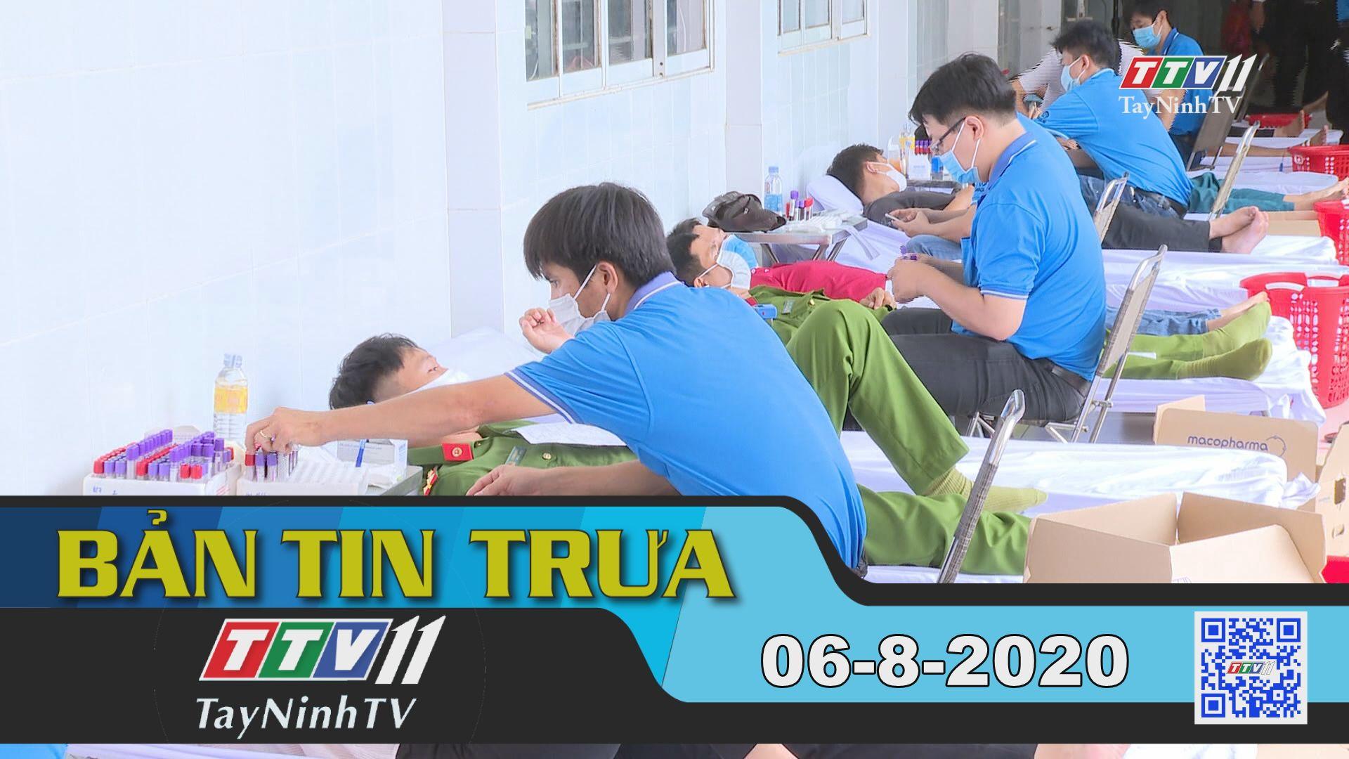 Bản tin trưa 06-8-2020 | Tin tức hôm nay | TayNinhTV