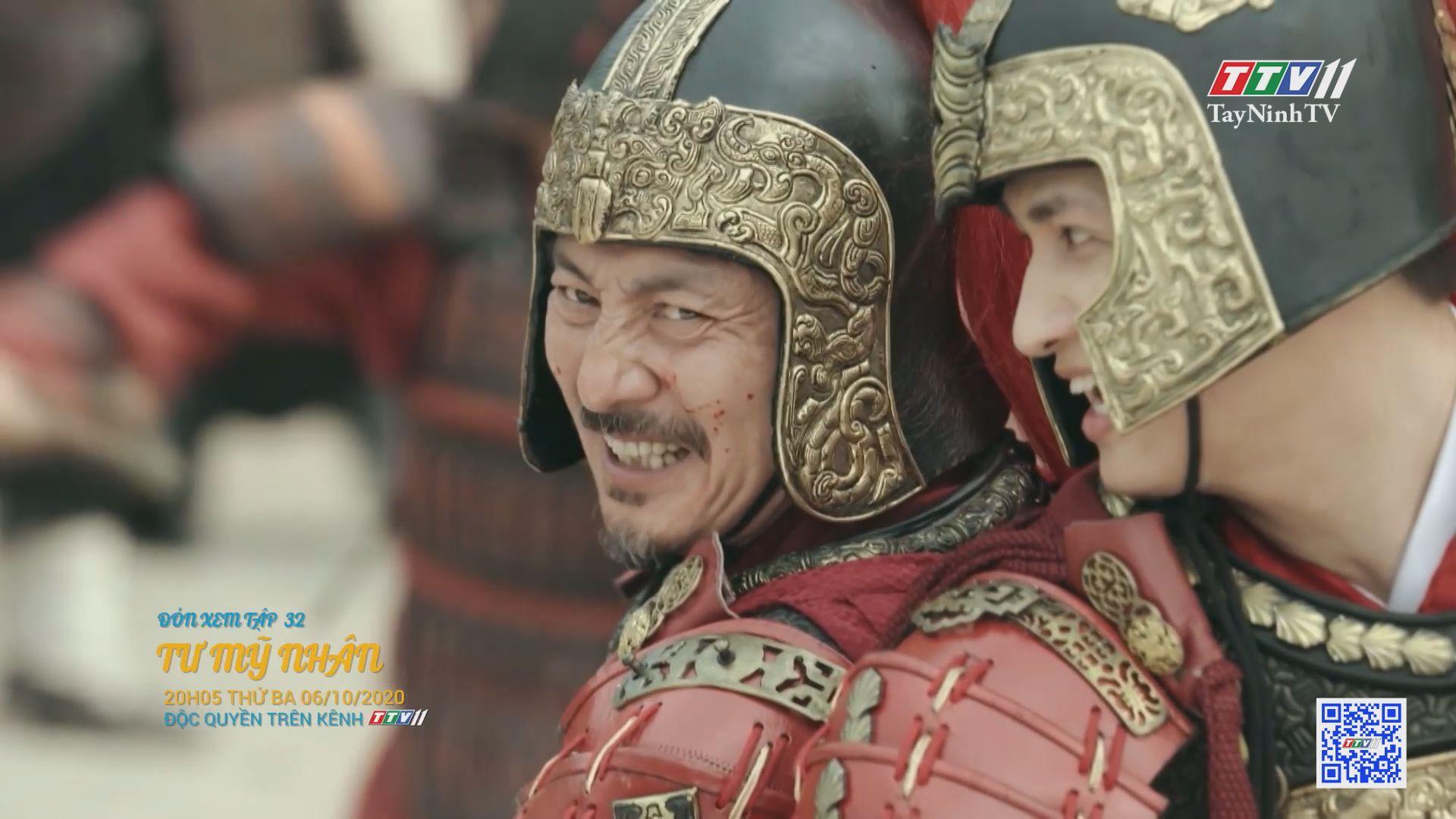 Tư mỹ nhân-TẬP 32 trailer | PHIM TƯ MỸ NHÂN | TayNinhTV