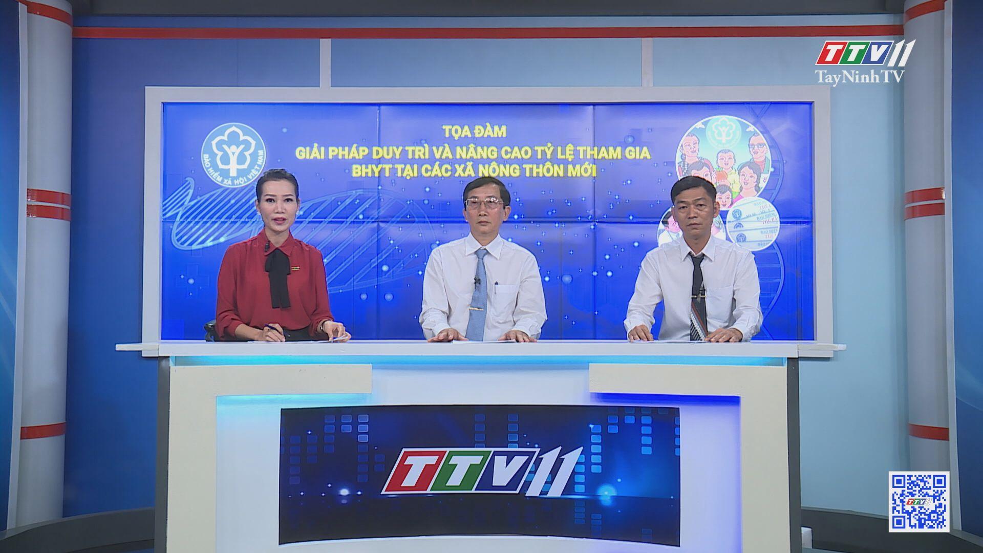 Tọa đàm giải pháp duy trì và nâng cao tỷ lệ tham gia BHYT tại các xã nông thôn mới   TÂY NINH XÂY DỰNG NÔNG THÔN MỚI   TayNinhTV