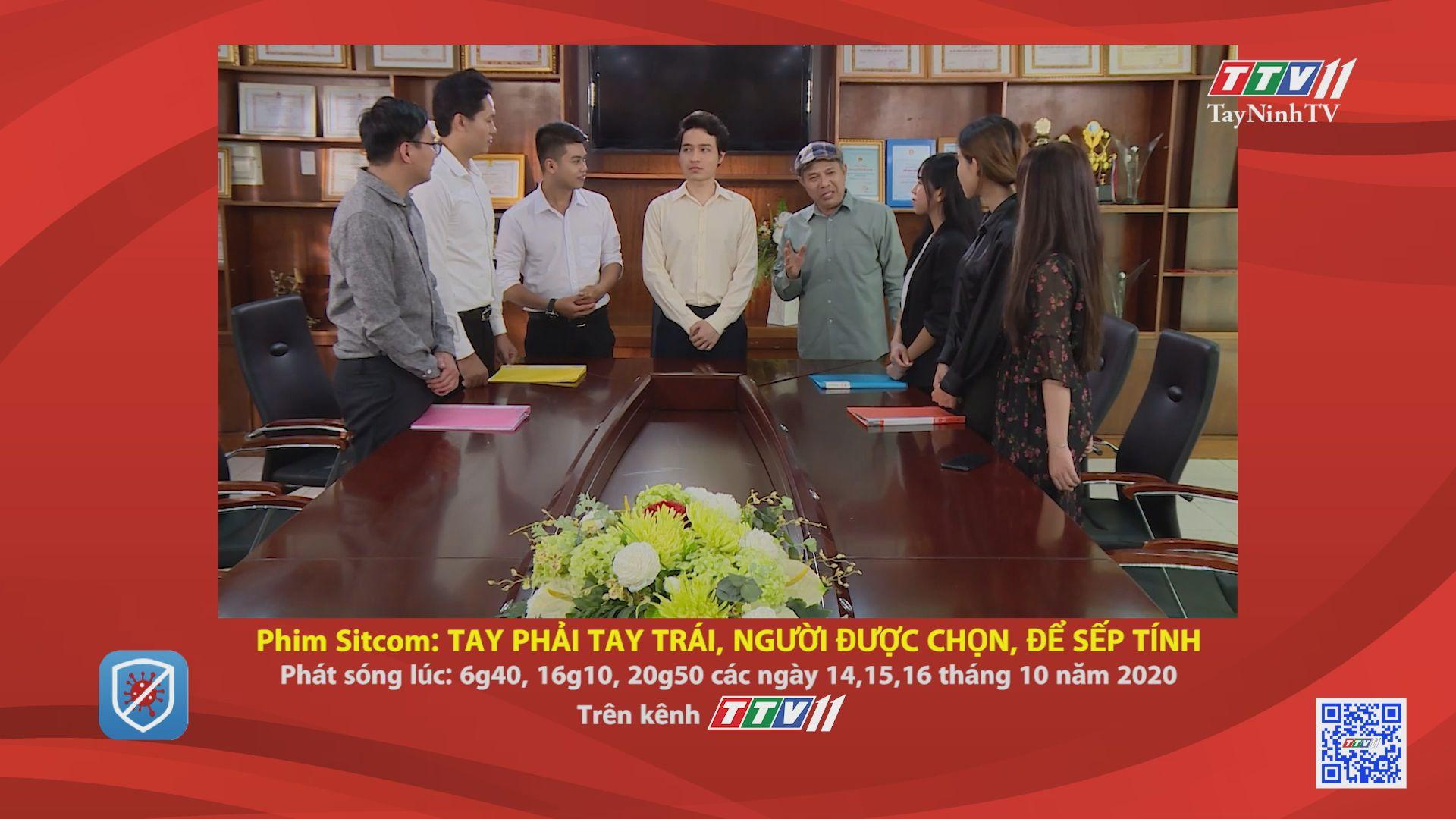 Phim sitcom: Tay phải tay trái, người được chọn, để sếp tính-TRAILER | GIỚI THIỆU PHIM | TayNinhTV