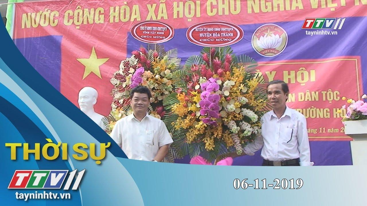 Tây Ninh TV | Thời sự 06-11-2019 | Tin tức hôm nay