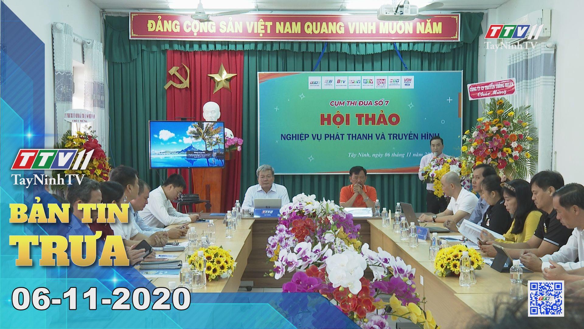 Bản tin trưa 06-11-2020 | Tin tức hôm nay | TayNinhTV