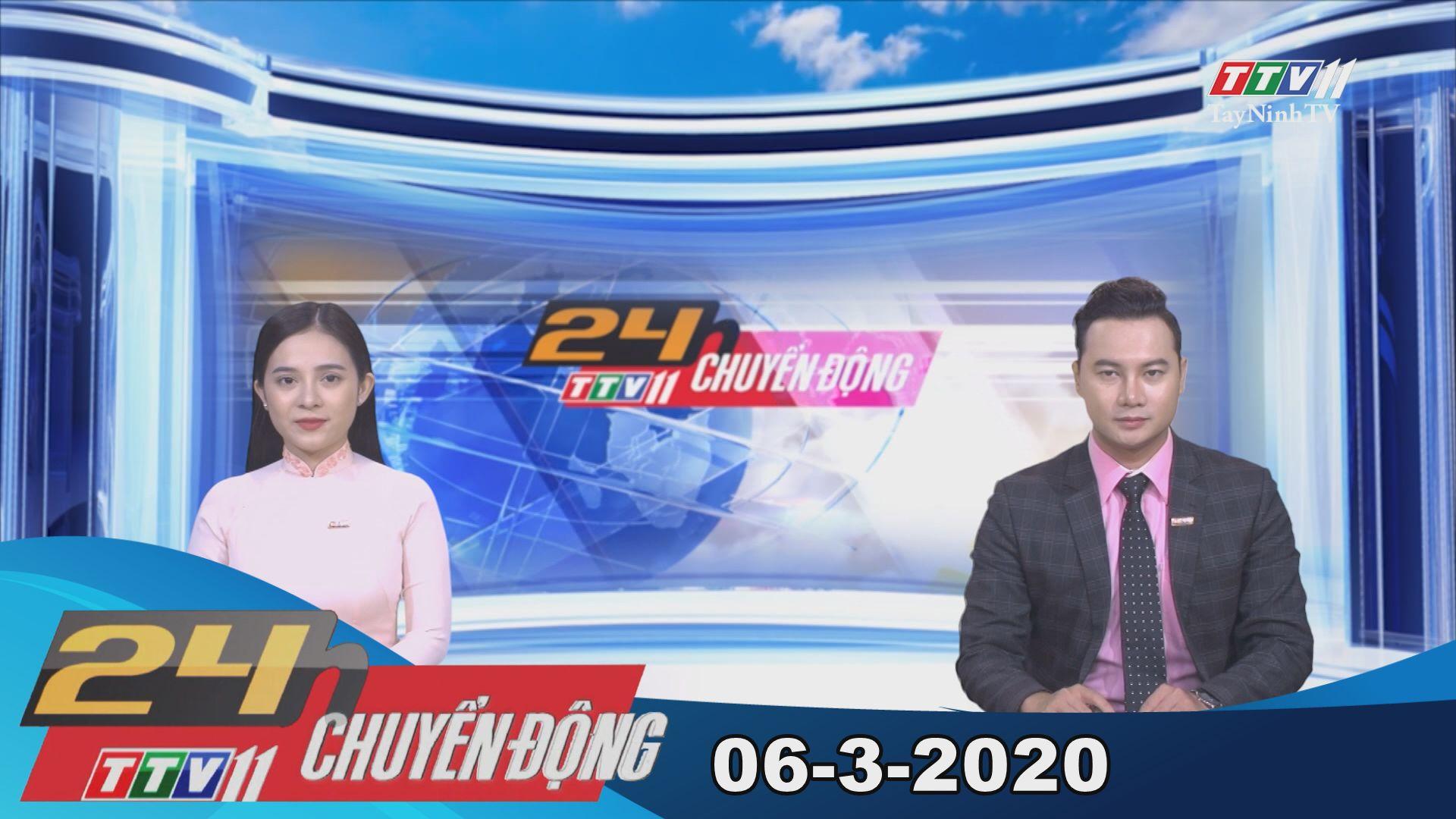 24h Chuyển động 06-3-2020 | Tin tức hôm nay | TayNinhTV