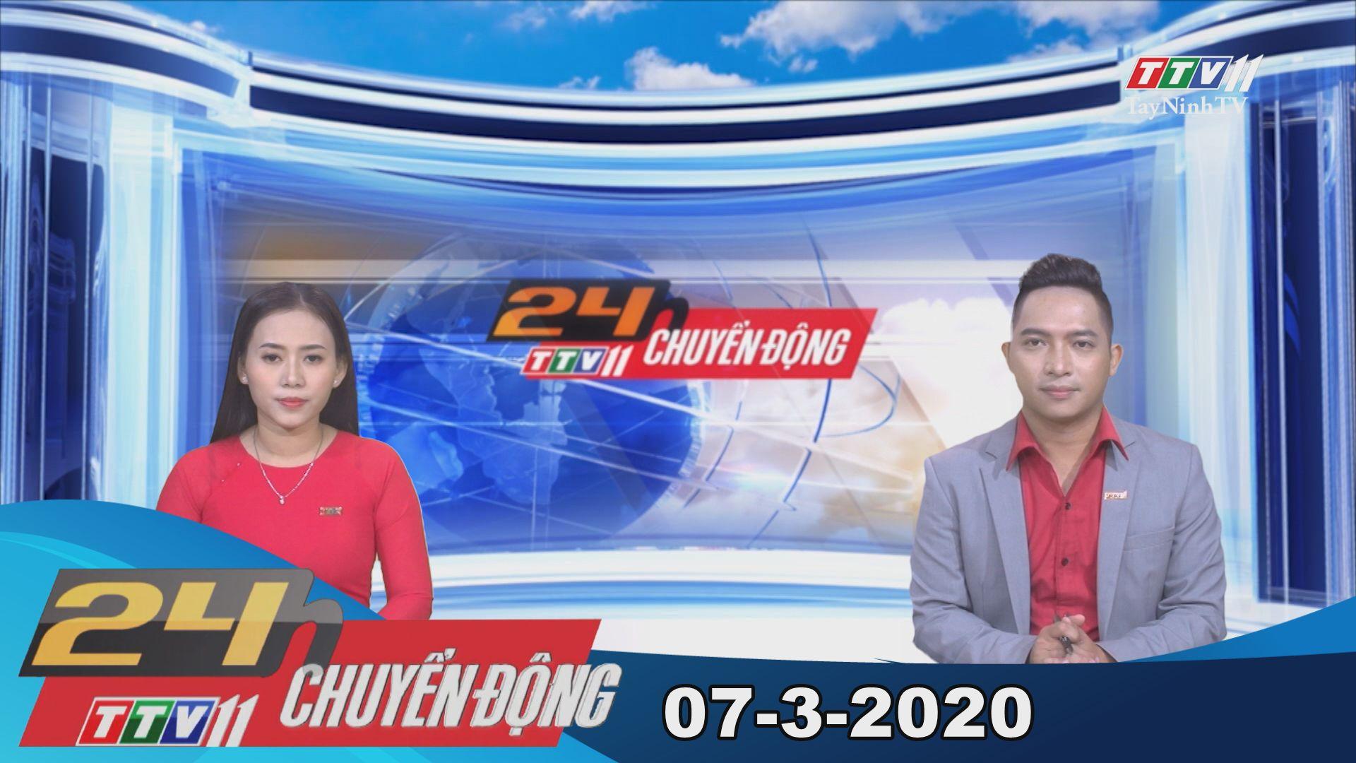 24h Chuyển động 07-3-2020 | Tin tức hôm nay | TayNinhTV