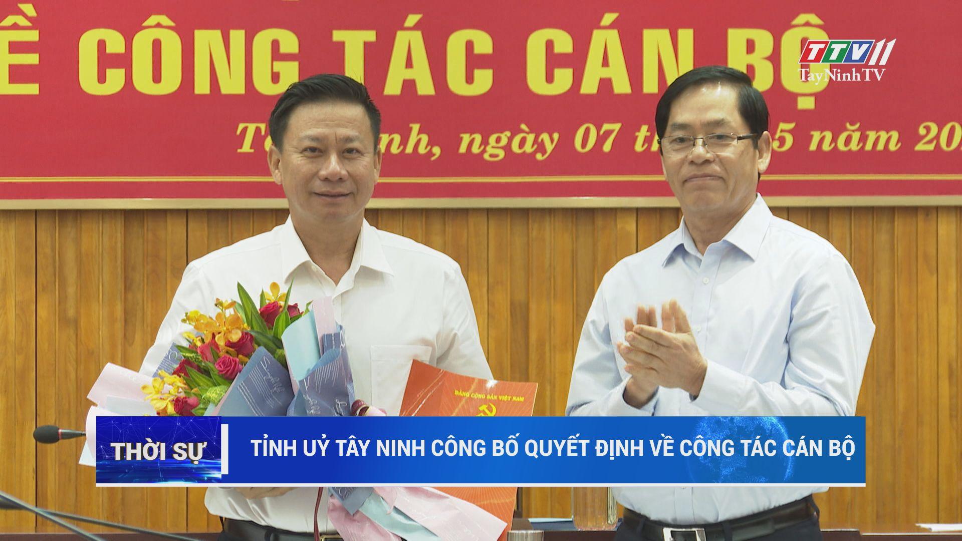 Tỉnh uỷ Tây Ninh công bố quyết định về công tác cán bộ | THỜI SỰ | TayNinhTV