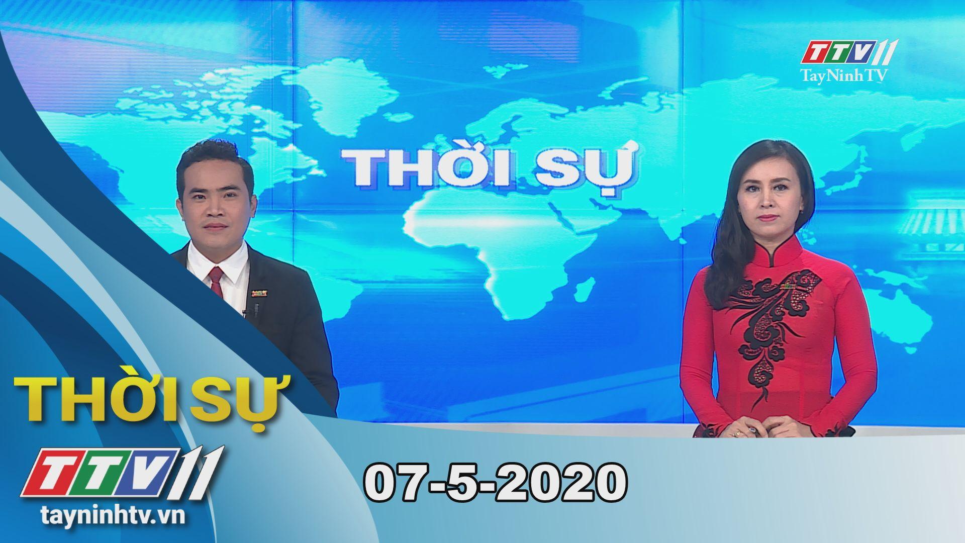 Thời sự Tây Ninh 07-5-2020 | Tin tức hôm nay | TayNinhTV