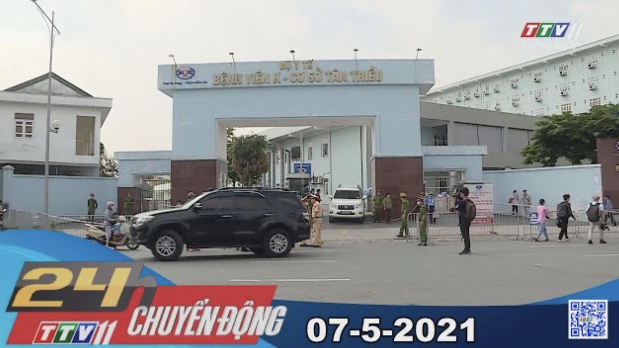 24h Chuyển động 07-5-2021 | Tin tức hôm nay | TayNinhTV