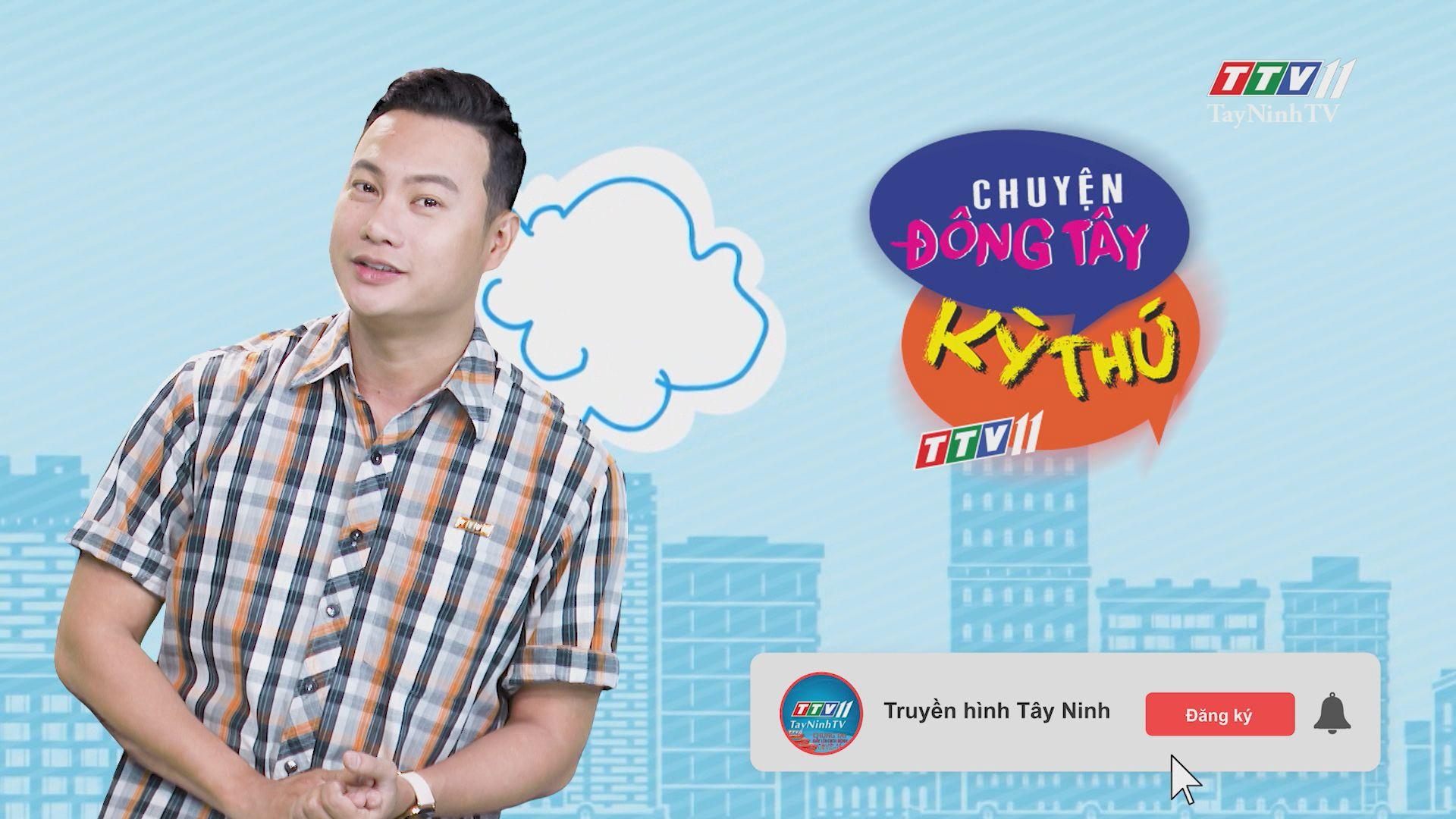 Chuyện Đông Tây Kỳ Thú 06-7-2020 | TayNinhTV