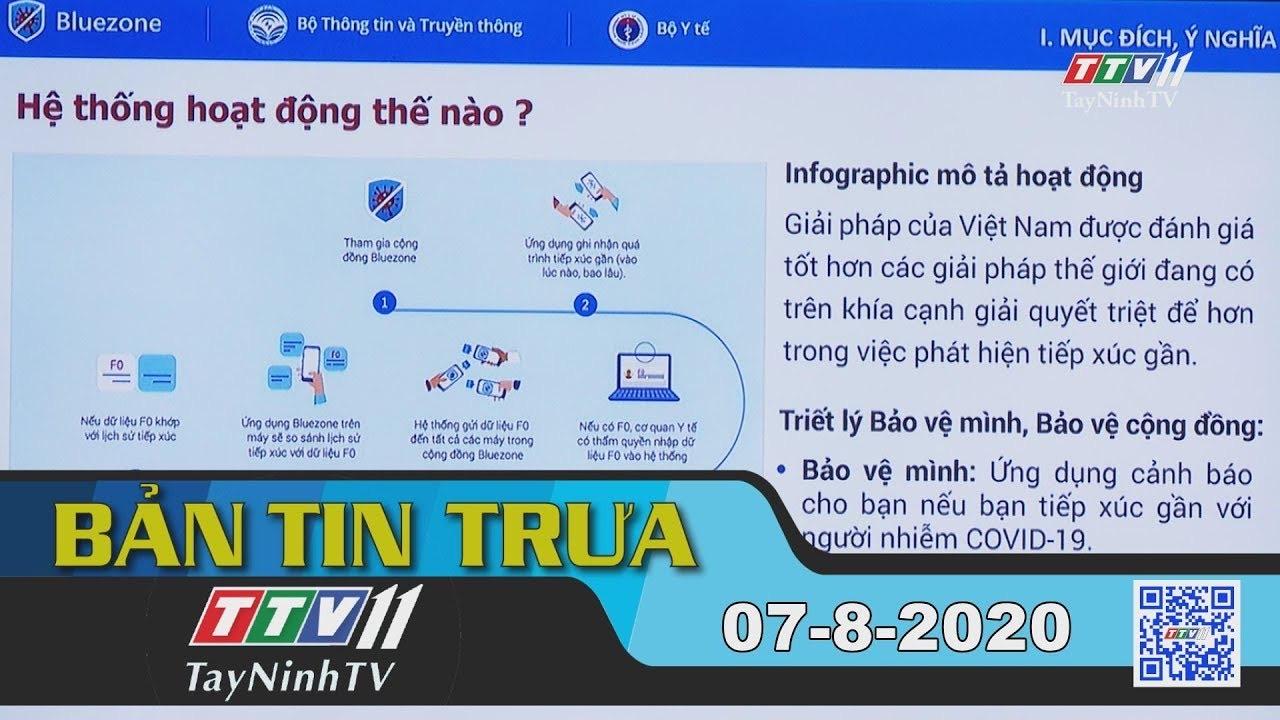 Bản tin trưa 07-8-2020 | Tin tức hôm nay | TayNinhTV