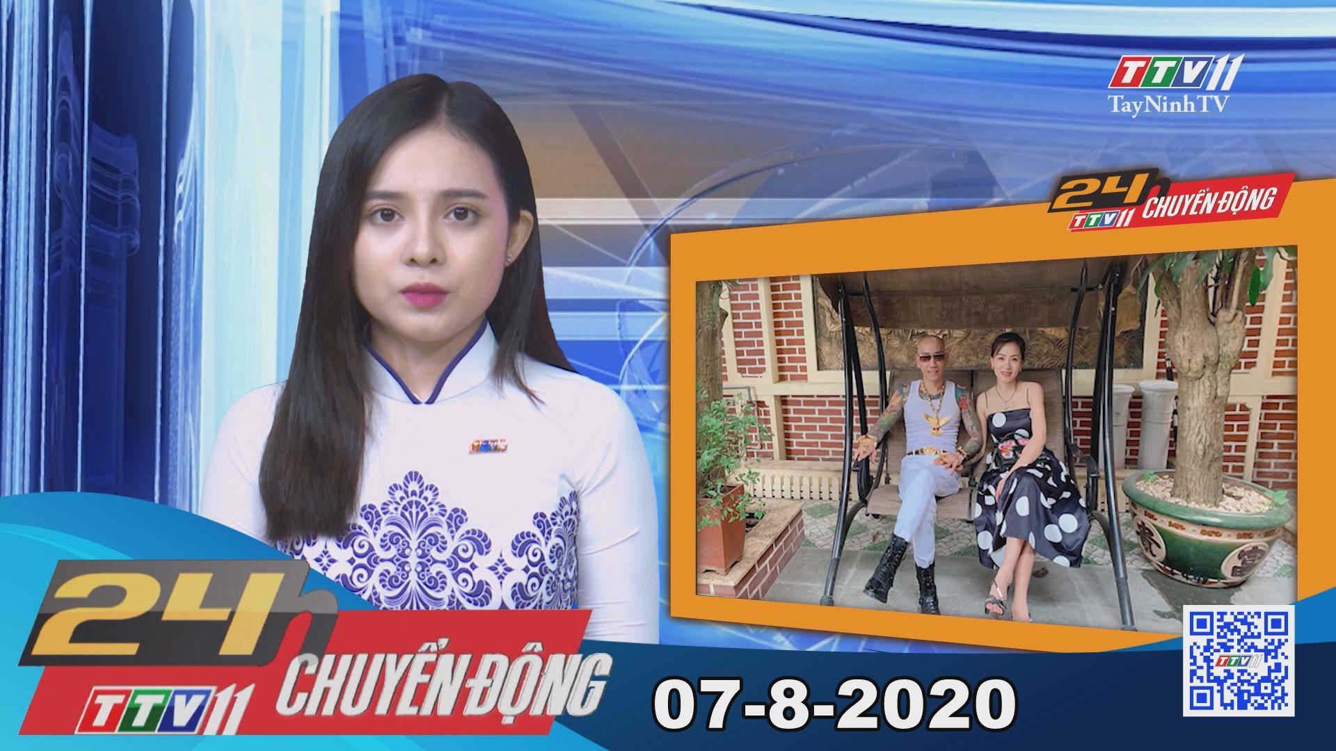 24h Chuyển động 07-8-2020 | Tin tức hôm nay | TayNinhTV