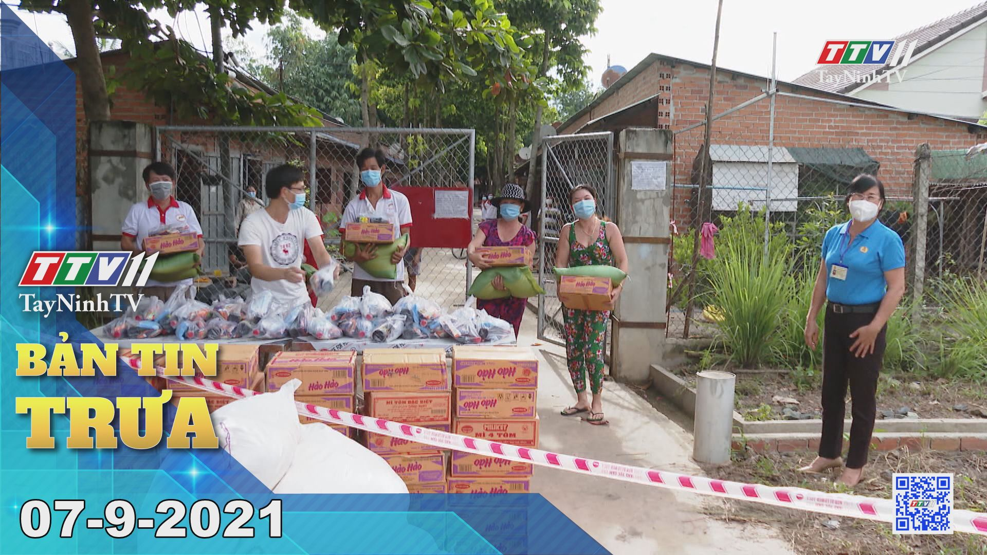 Bản tin trưa 07-9-2021 | Tin tức hôm nay | TayNinhTV