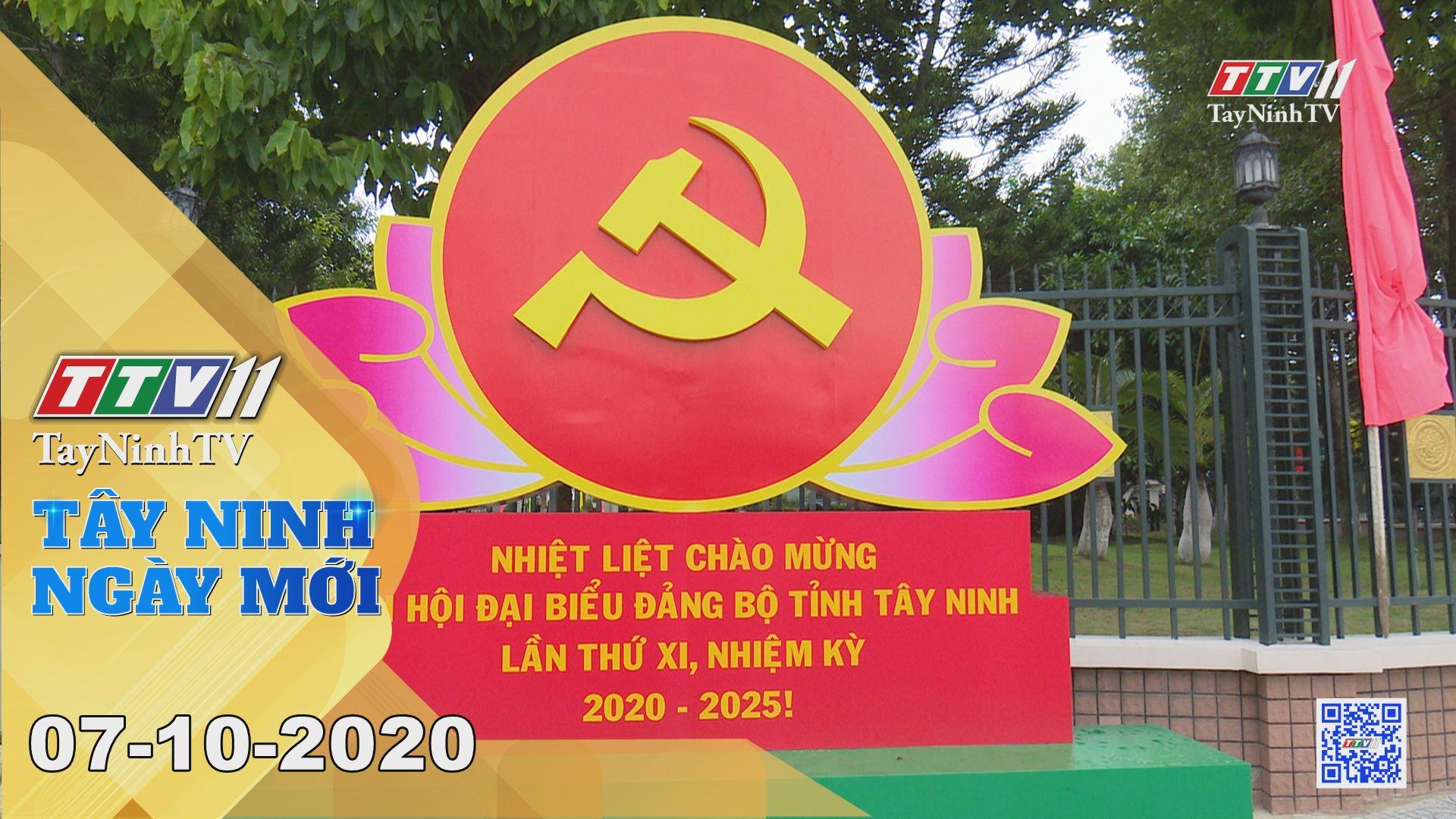 Tây Ninh Ngày Mới 07-10-2020 | Tin tức hôm nay | TayNinhTV