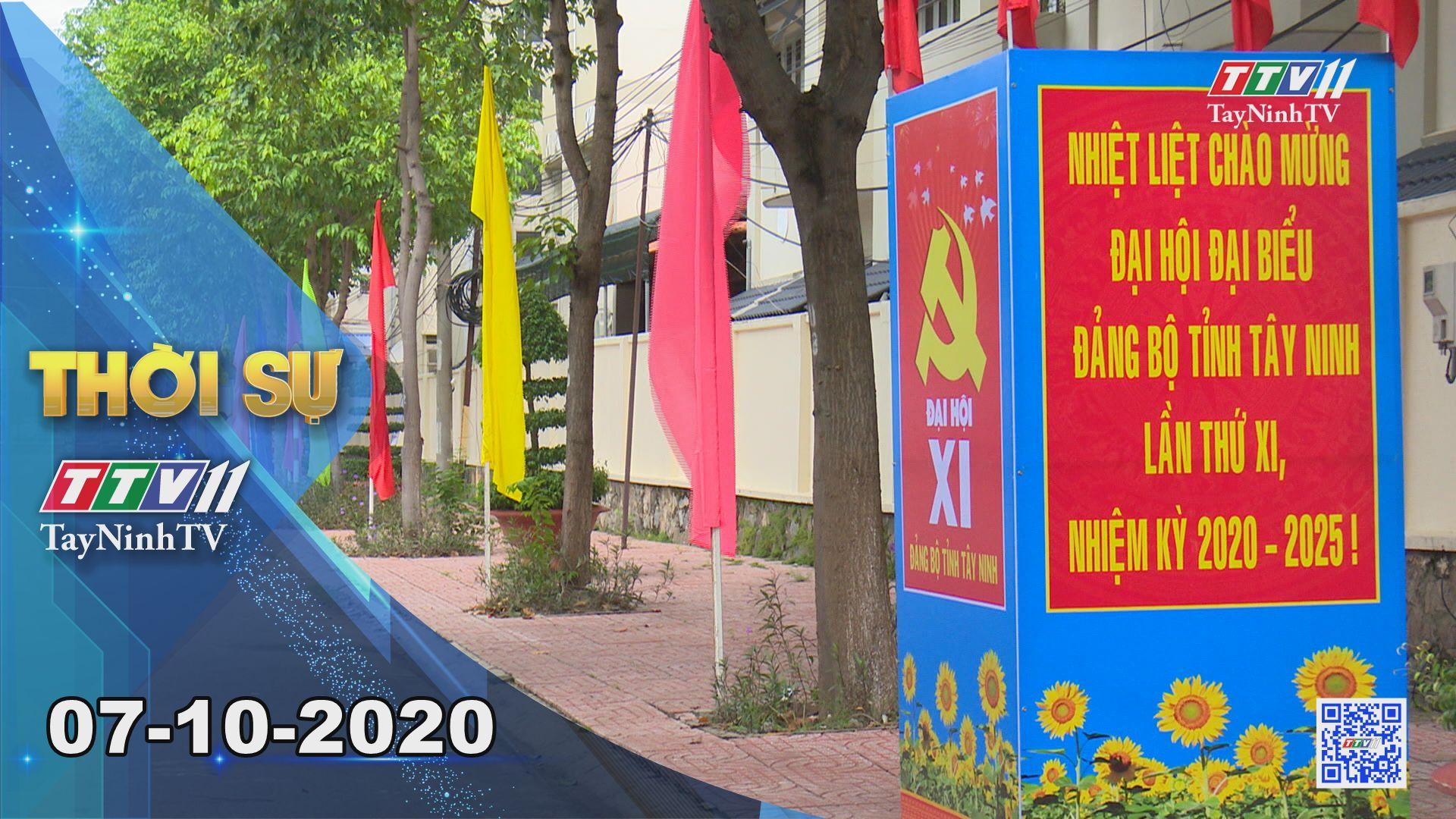 Thời sự Tây Ninh 07-10-2020 | Tin tức hôm nay | TayNinhTV