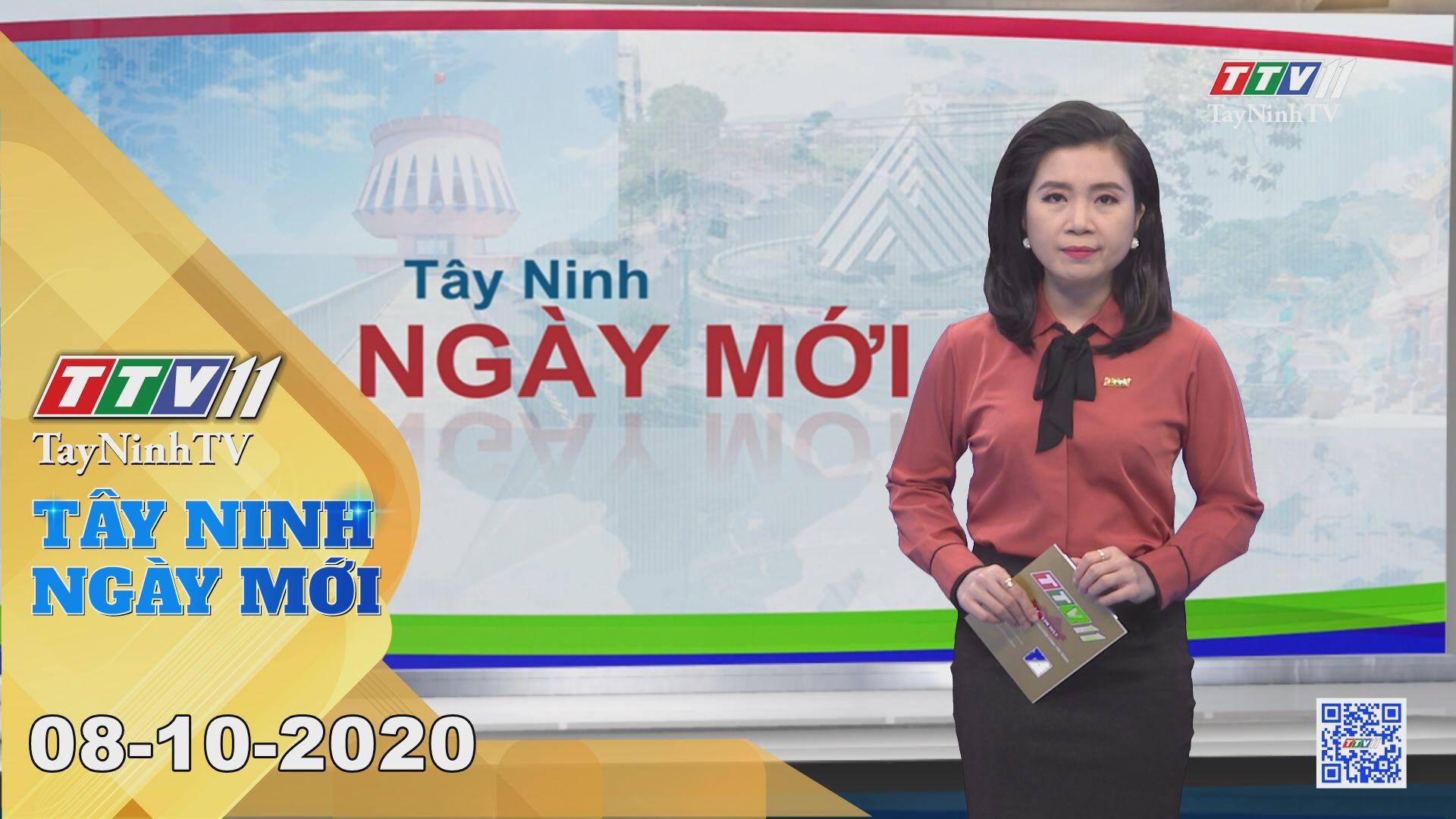 Tây Ninh Ngày Mới 08-10-2020 | Tin tức hôm nay | TayNinhTV