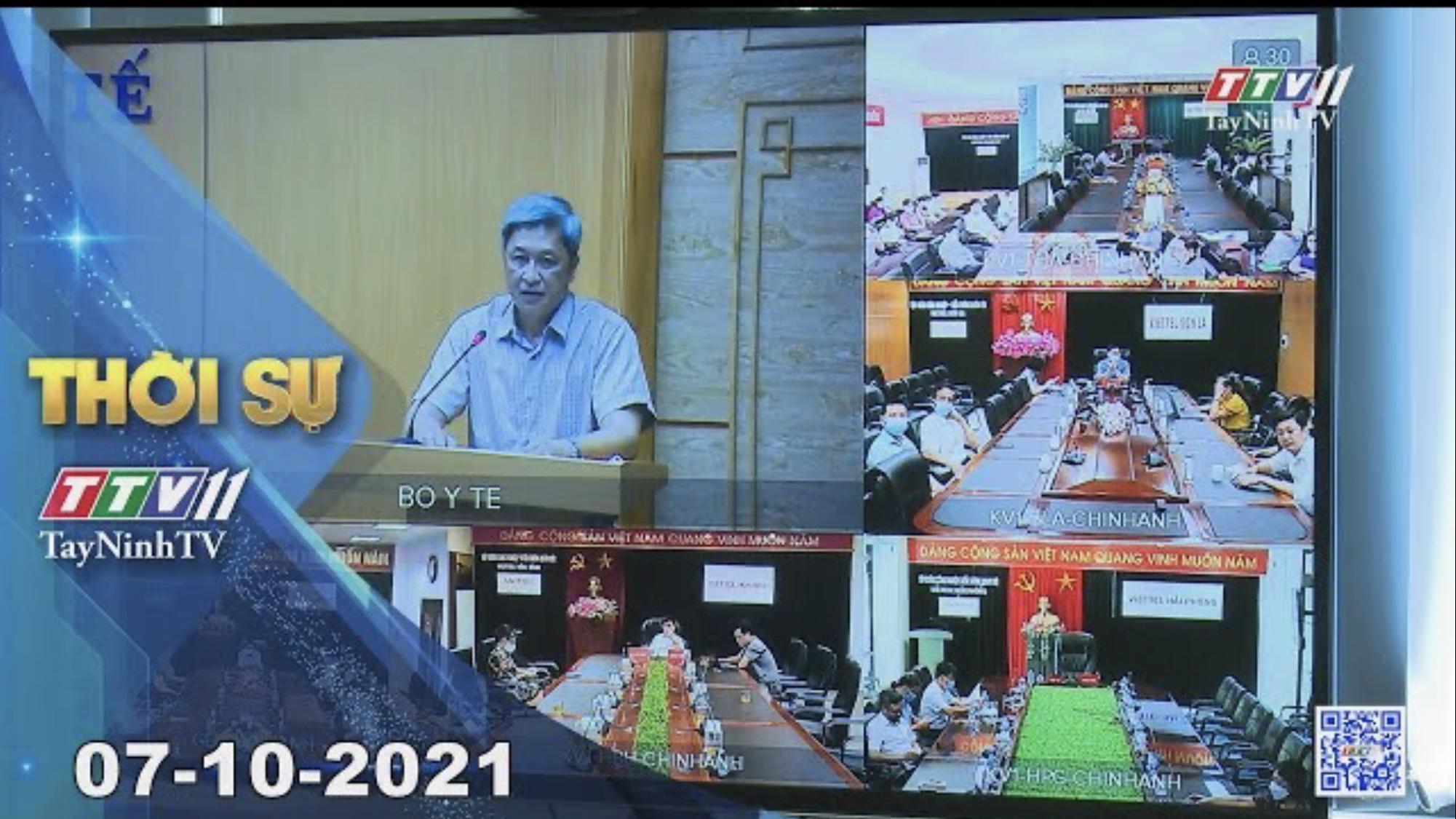 THỜI SỰ TÂY NINH 07/10/2021 | Tin tức hôm nay | TayNinhTV