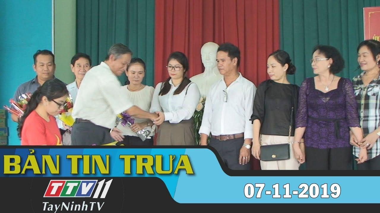 Bản tin trưa 07-11-2019 | BẢN TIN TRƯA | Tây Ninh TV