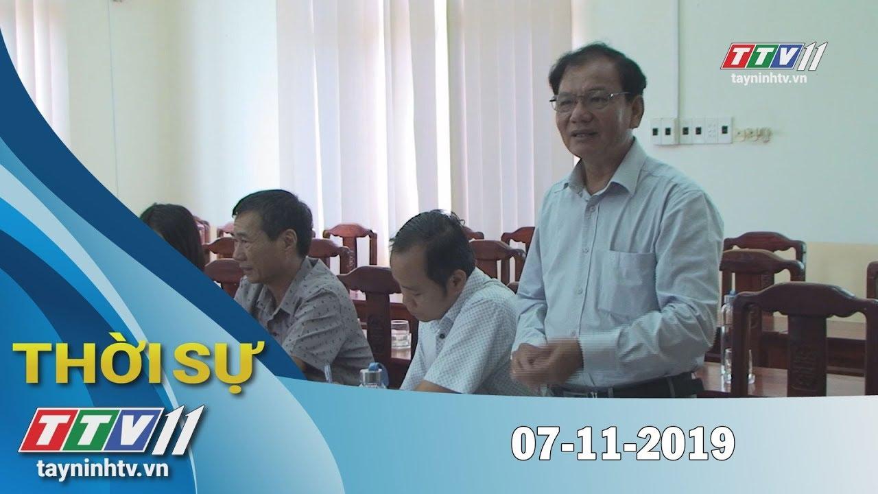 Thời Sự Tây Ninh 07-11-2019 | Tin tức hôm nay | Tây Ninh TV