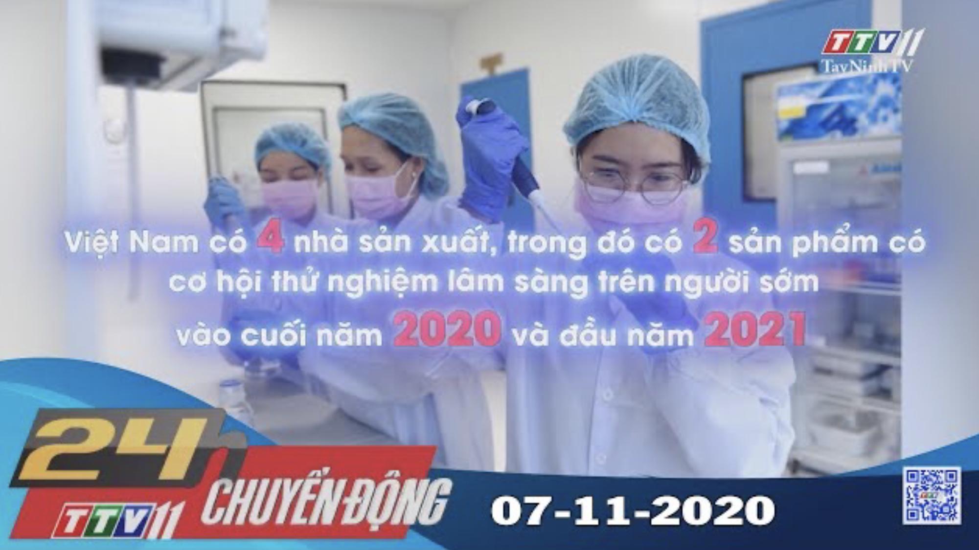 24h Chuyển động 07-11-2020 | Tin tức hôm nay | TayNinhTV