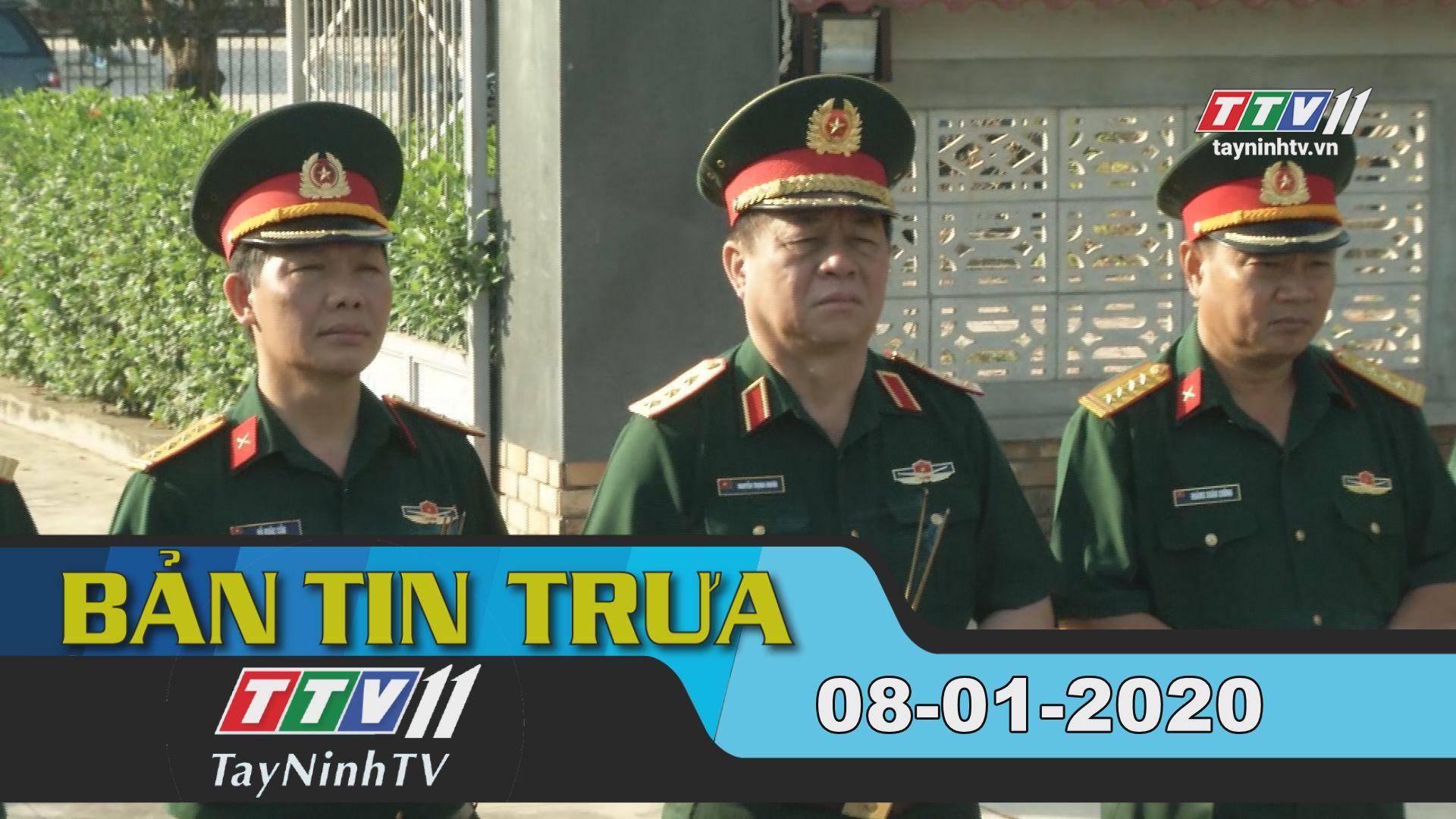 Bản tin trưa 08-01-2020 | Tin tức hôm nay | TayNinhTV