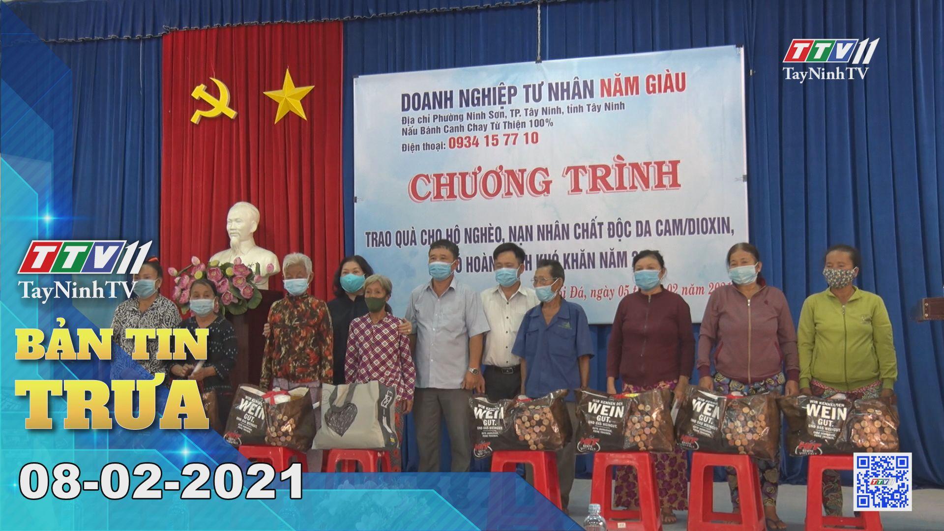 Bản tin trưa 08-02-2021 | Tin tức hôm nay | TayNinhTV