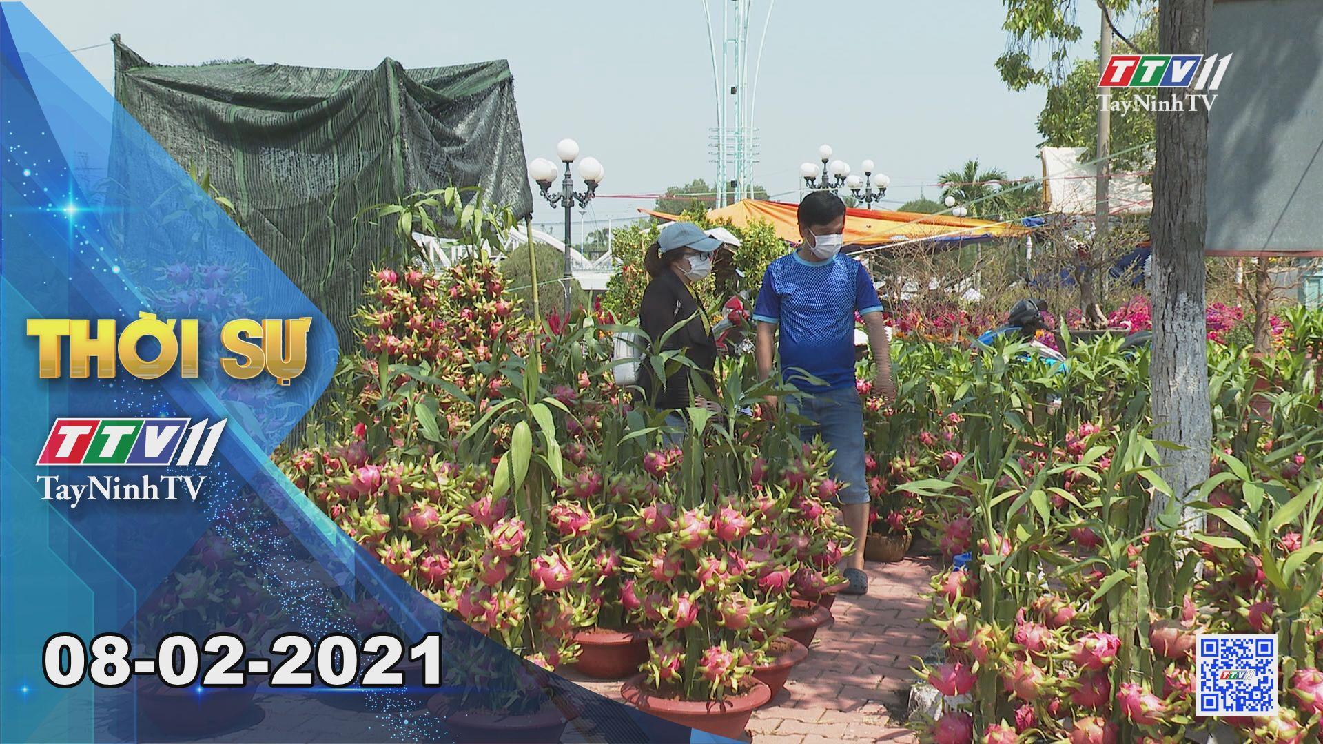 Thời sự Tây Ninh 08-02-2021   Tin tức hôm nay   TayNinhTV