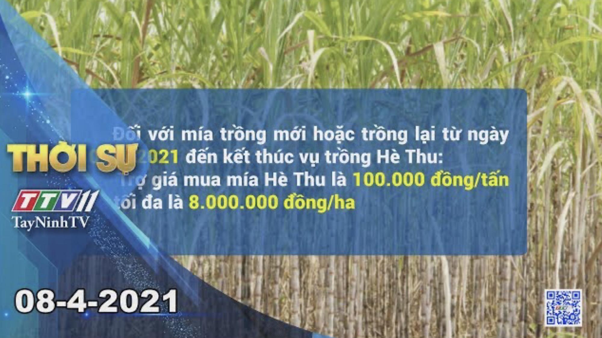 Thời sự Tây Ninh 08-4-2021 | Tin tức hôm nay | TayNinhTV