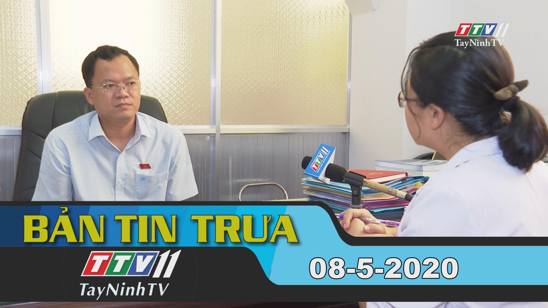 Bản tin trưa 08-5-2020 | Tin tức hôm nay | TayNinhTV