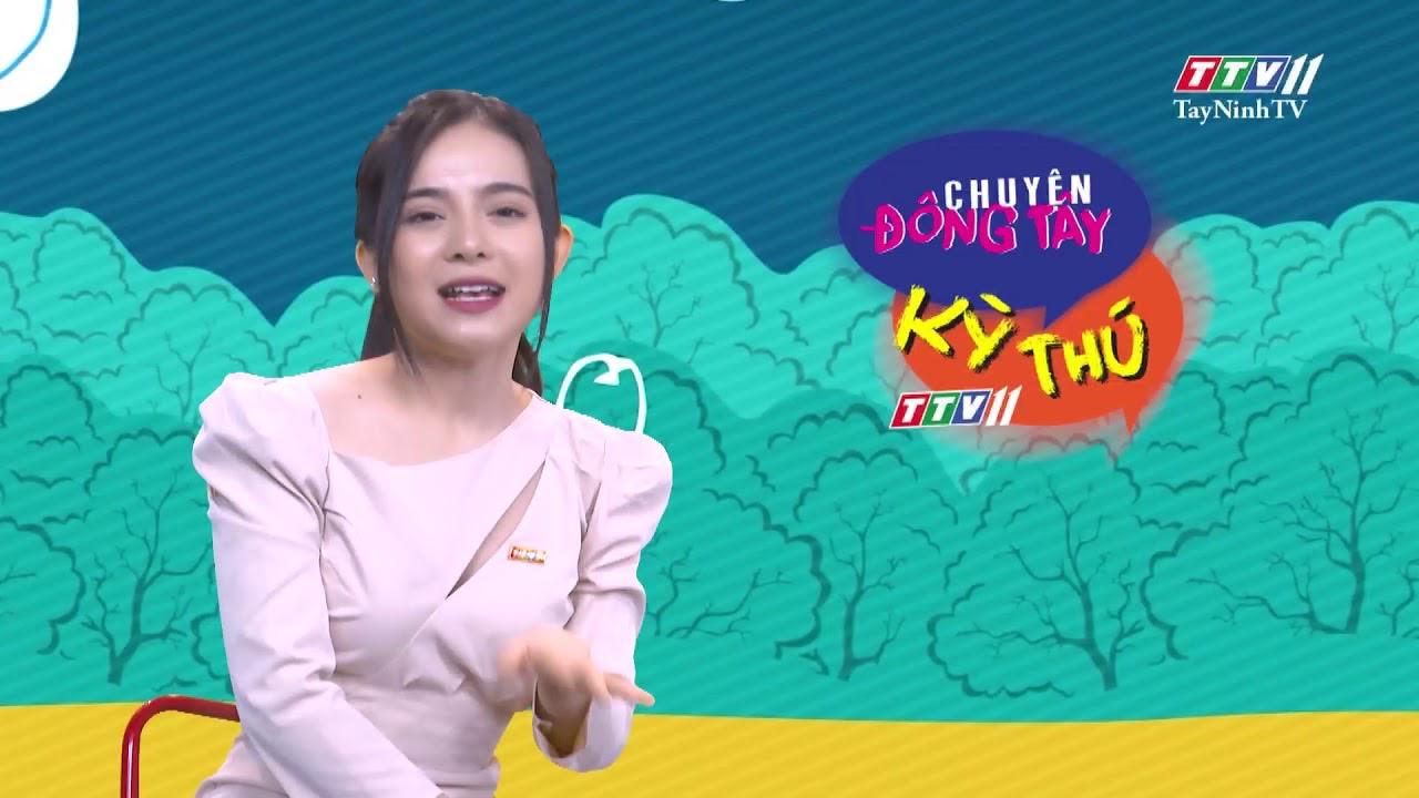 Chuyện Đông Tây Kỳ Thú 08-5-2020 | TayNinhTV