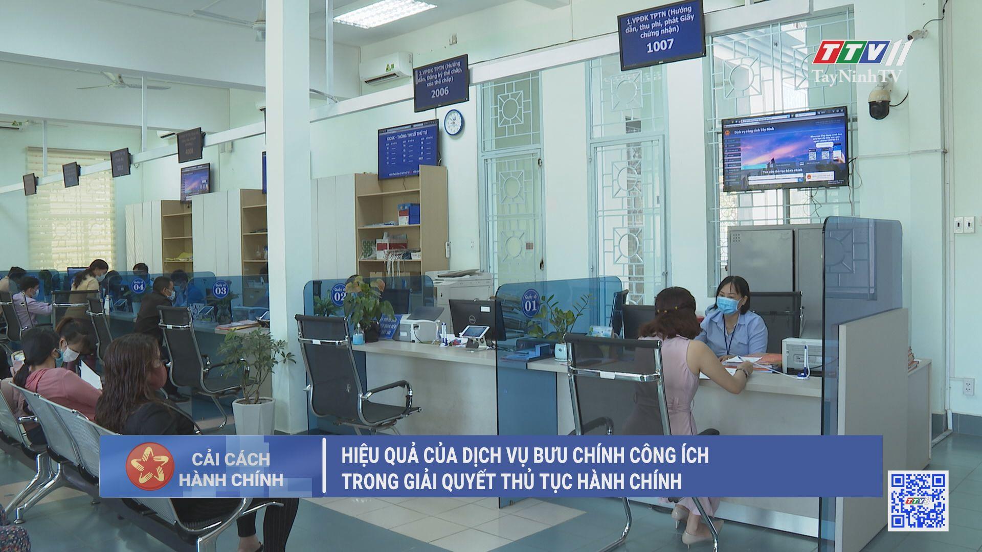 Hiệu quả của dịch vụ bưu chính công ích trong giải quyết thủ tục hành chính | CẢI CÁCH HÀNH CHÍNH | TayNinhTV