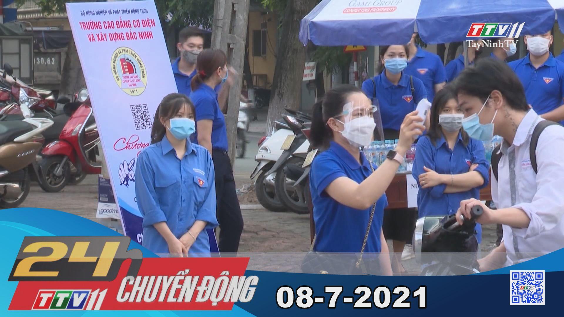 24h Chuyển động 08-7-2021   Tin tức hôm nay   TayNinhTV