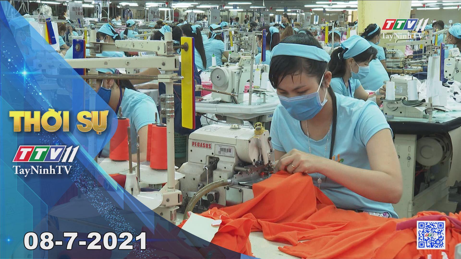 Thời sự Tây Ninh 08-7-2021 | Tin tức hôm nay | TayNinhTV