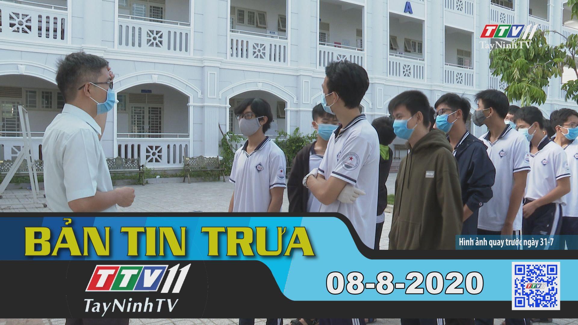 Bản tin trưa 08-8-2020 | Tin tức hôm nay | TayNinhTV