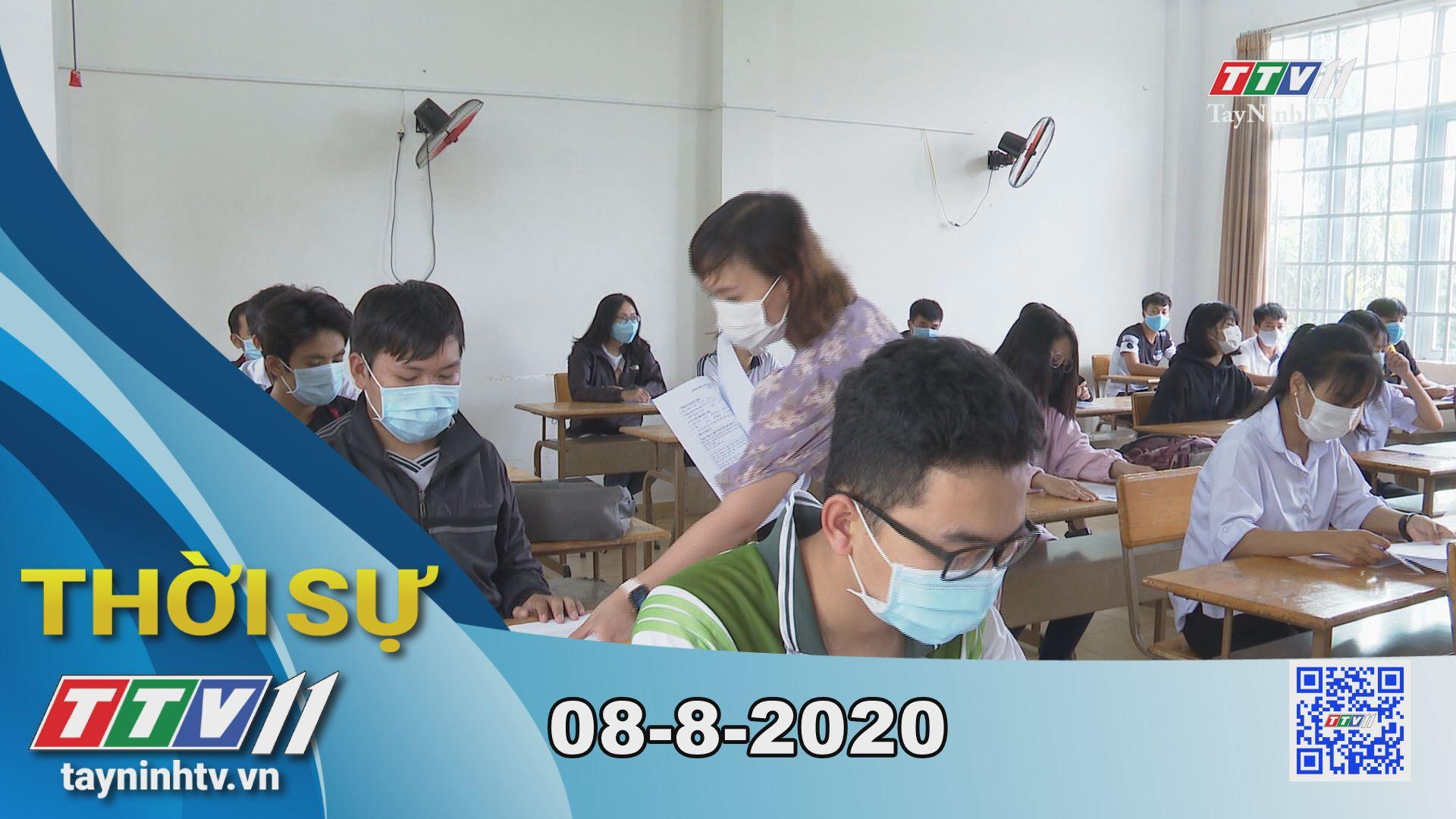 Thời sự Tây Ninh 08-8-2020 | Tin tức hôm nay | TayNinhTV