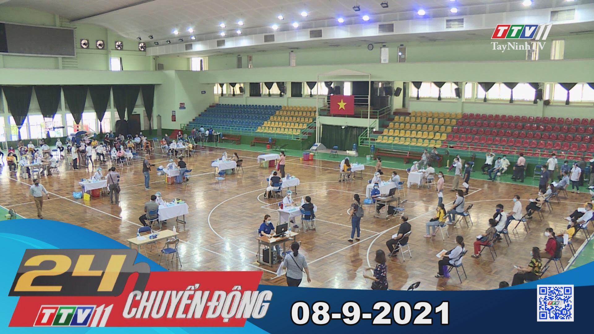 24h Chuyển động 08-9-2021 | Tin tức hôm nay | TayNinhTV