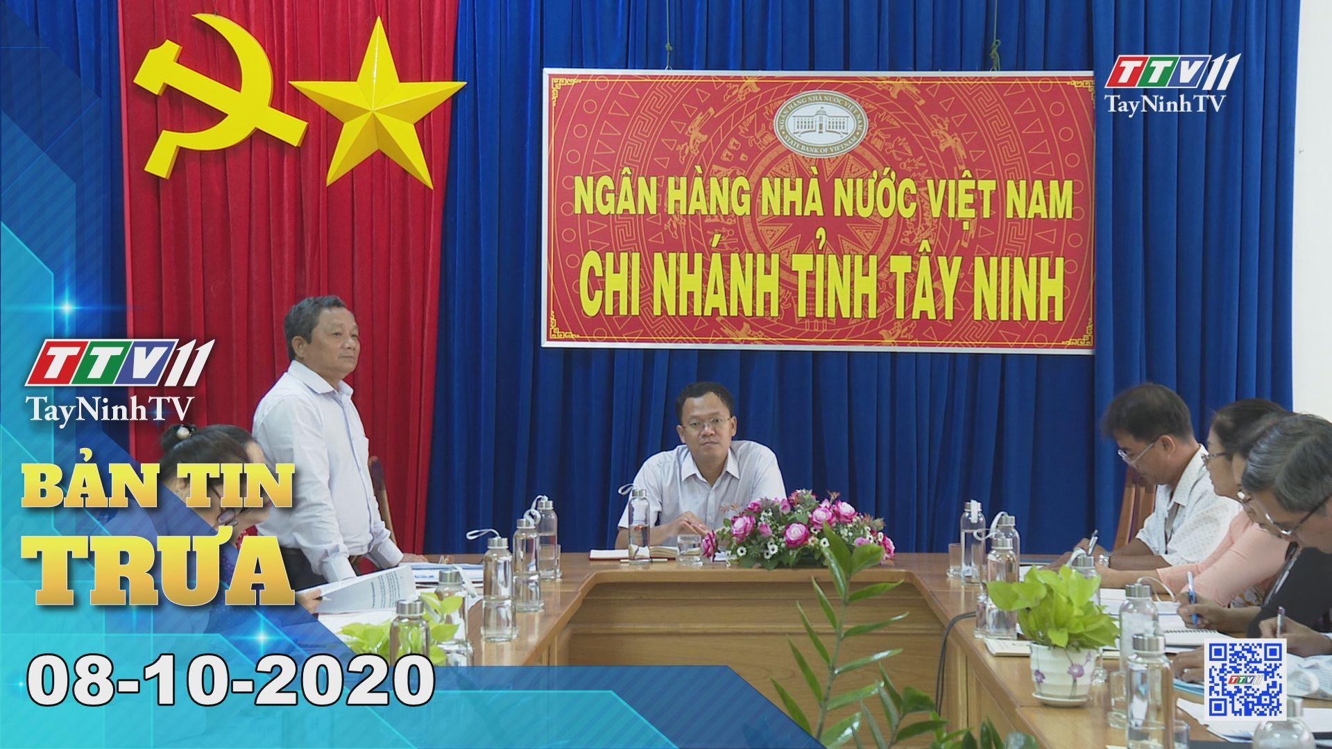 Bản tin trưa 08-10-2020 | Tin tức hôm nay | TayNinhTV