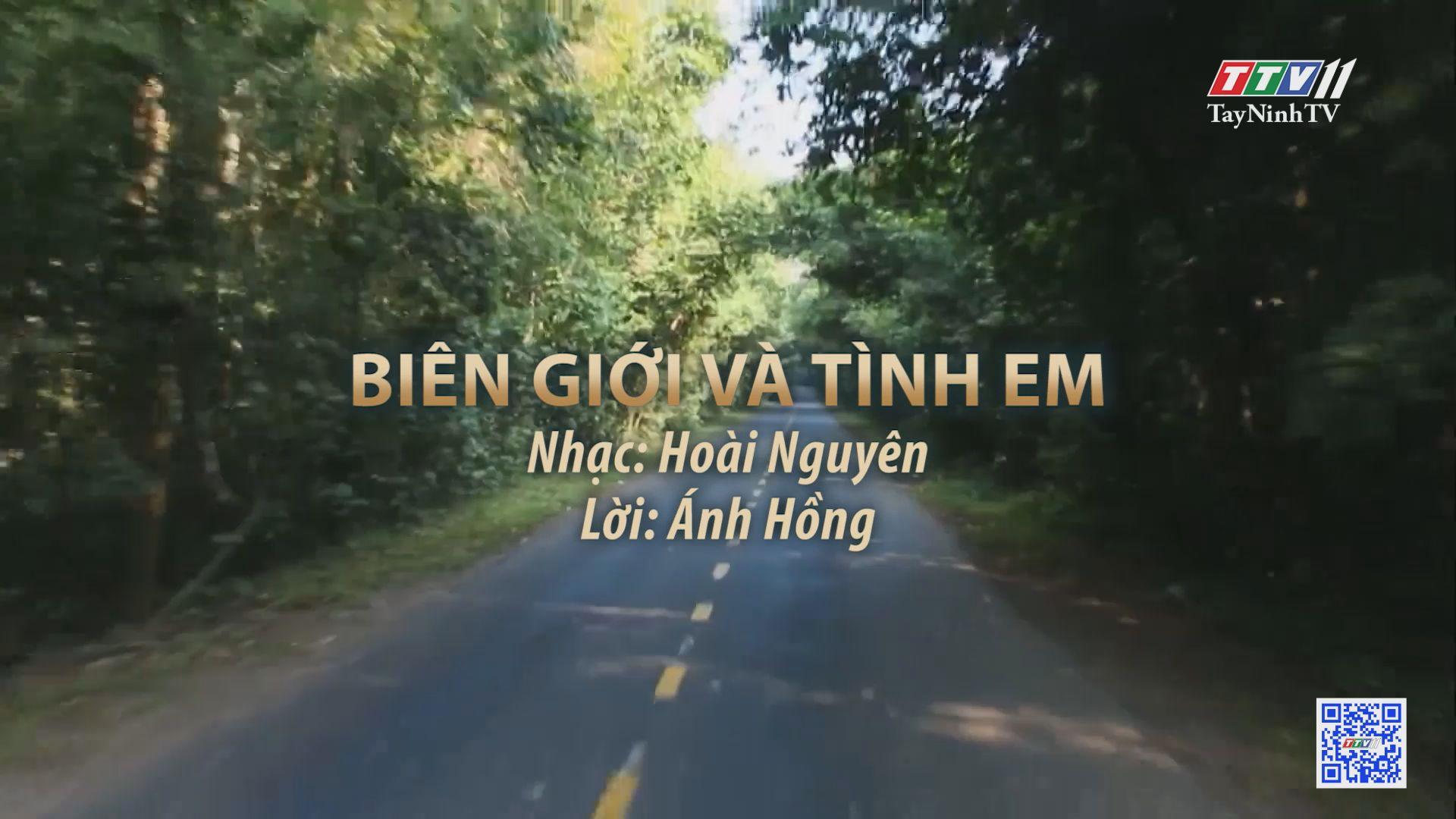 Biên giới và tình em | Tuyển tập karaoke Tây Ninh tình yêu trong tôi | TayNinhTV