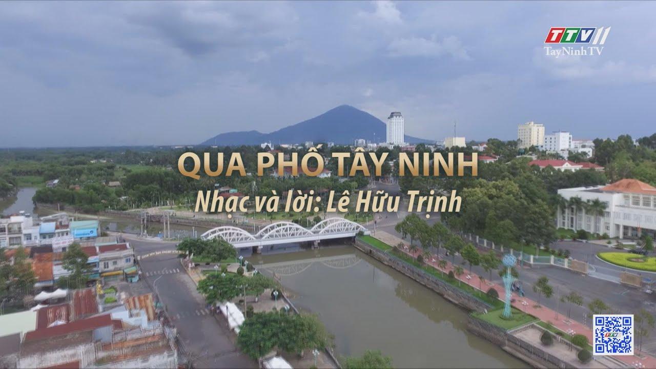 Qua phố Tây Ninh | Tuyển tập karaoke Tây Ninh tình yêu trong tôi | TayNinhTV