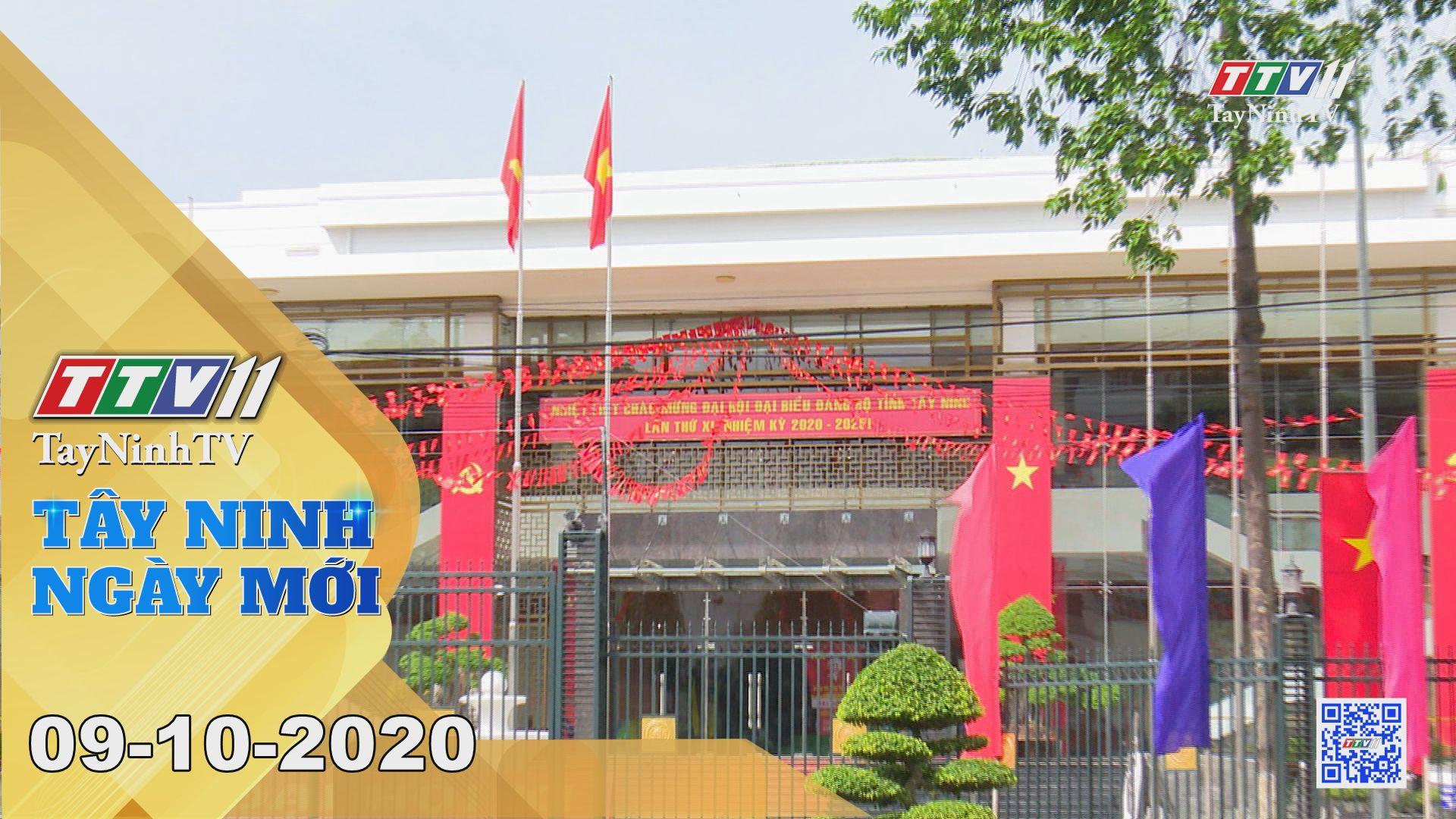 Tây Ninh Ngày Mới 09-10-2020 | Tin tức hôm nay | TayNinhTV