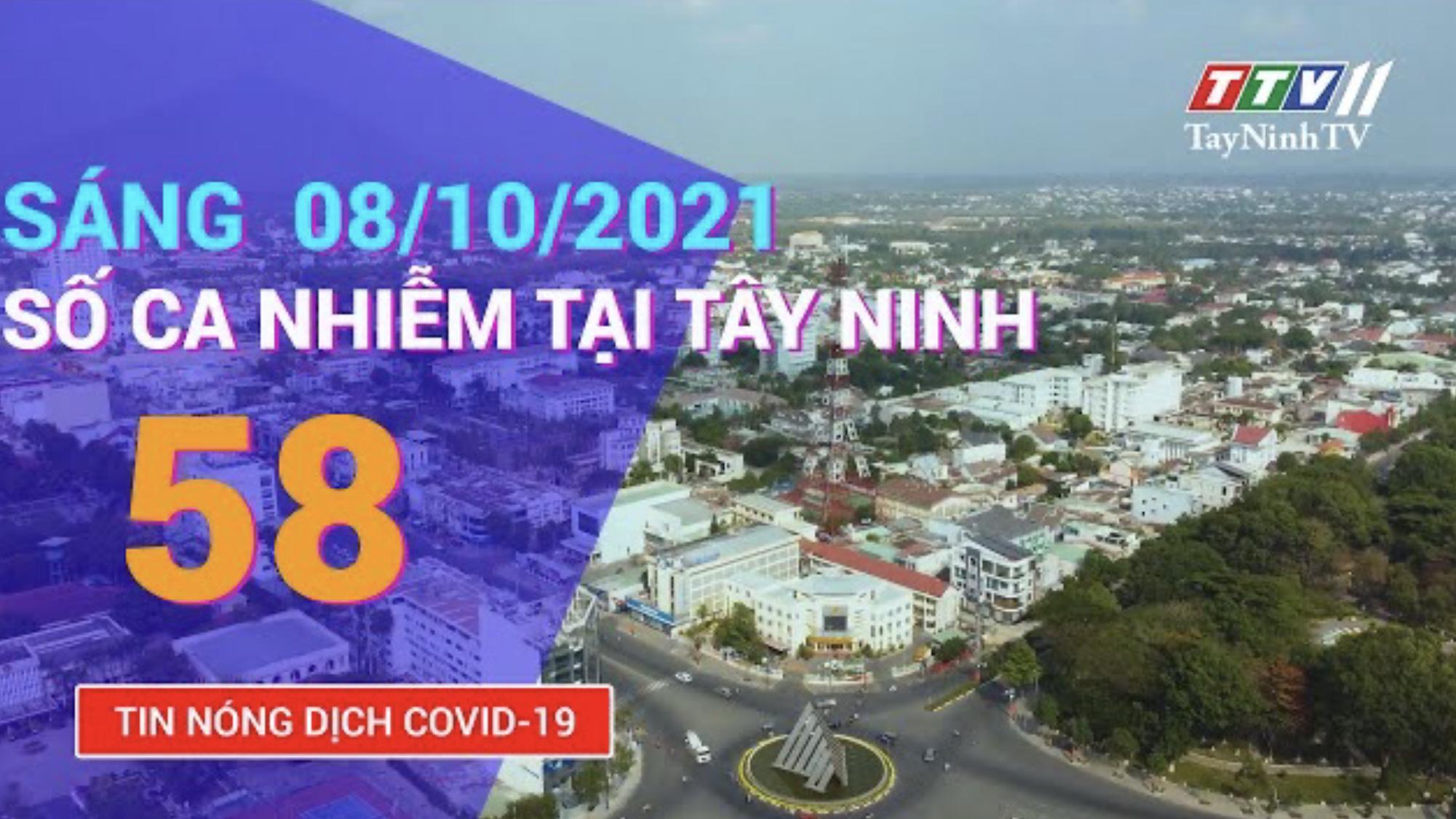 TIN TỨC COVID-19 SÁNG NGÀY 08/10/2021 | Tin tức hôm nay | TayNinhTV