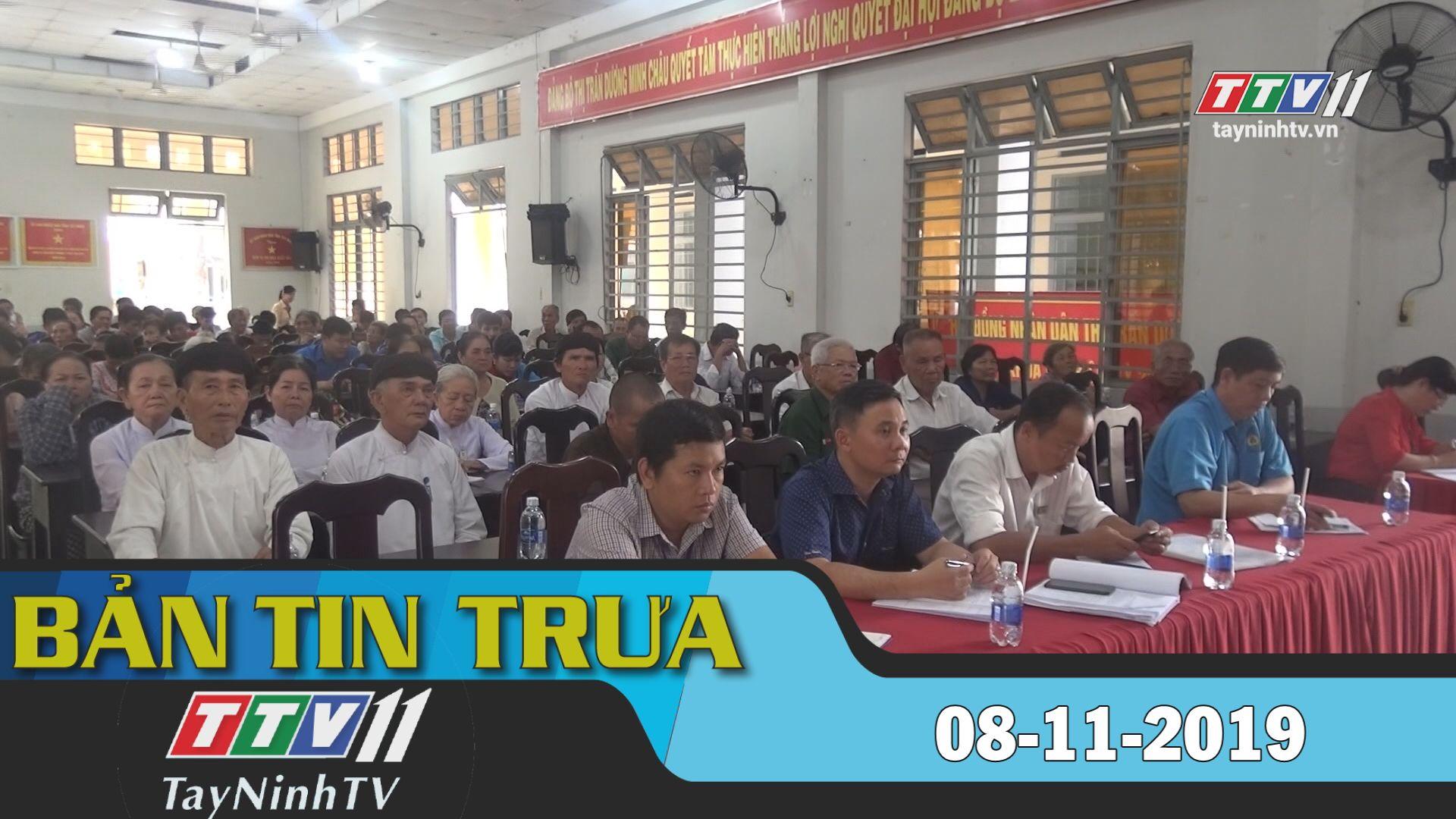Bản tin trưa 08-11-2019 | BẢN TIN TRƯA | Tây Ninh TV