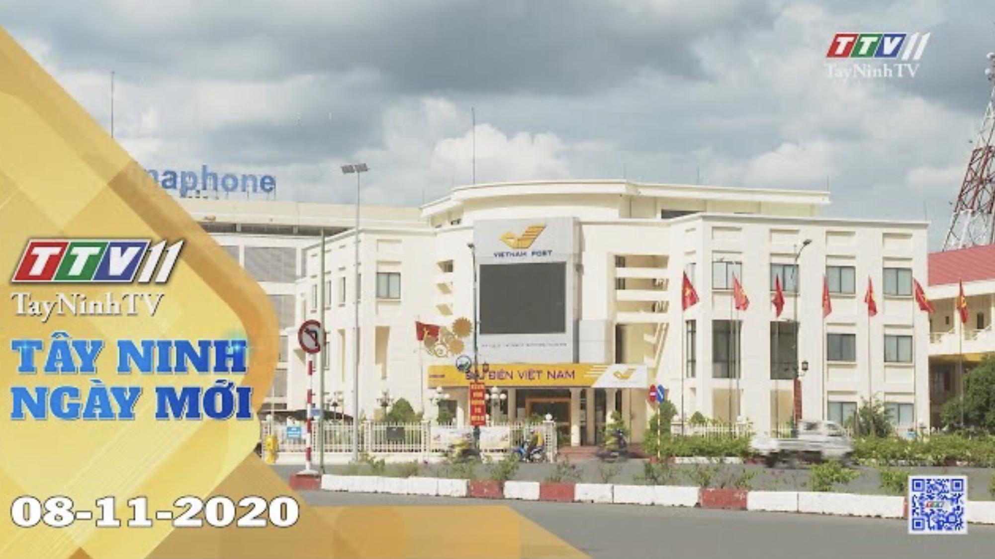 Tây Ninh Ngày Mới 08-11-2020 | Tin tức hôm nay | TayNinhTV