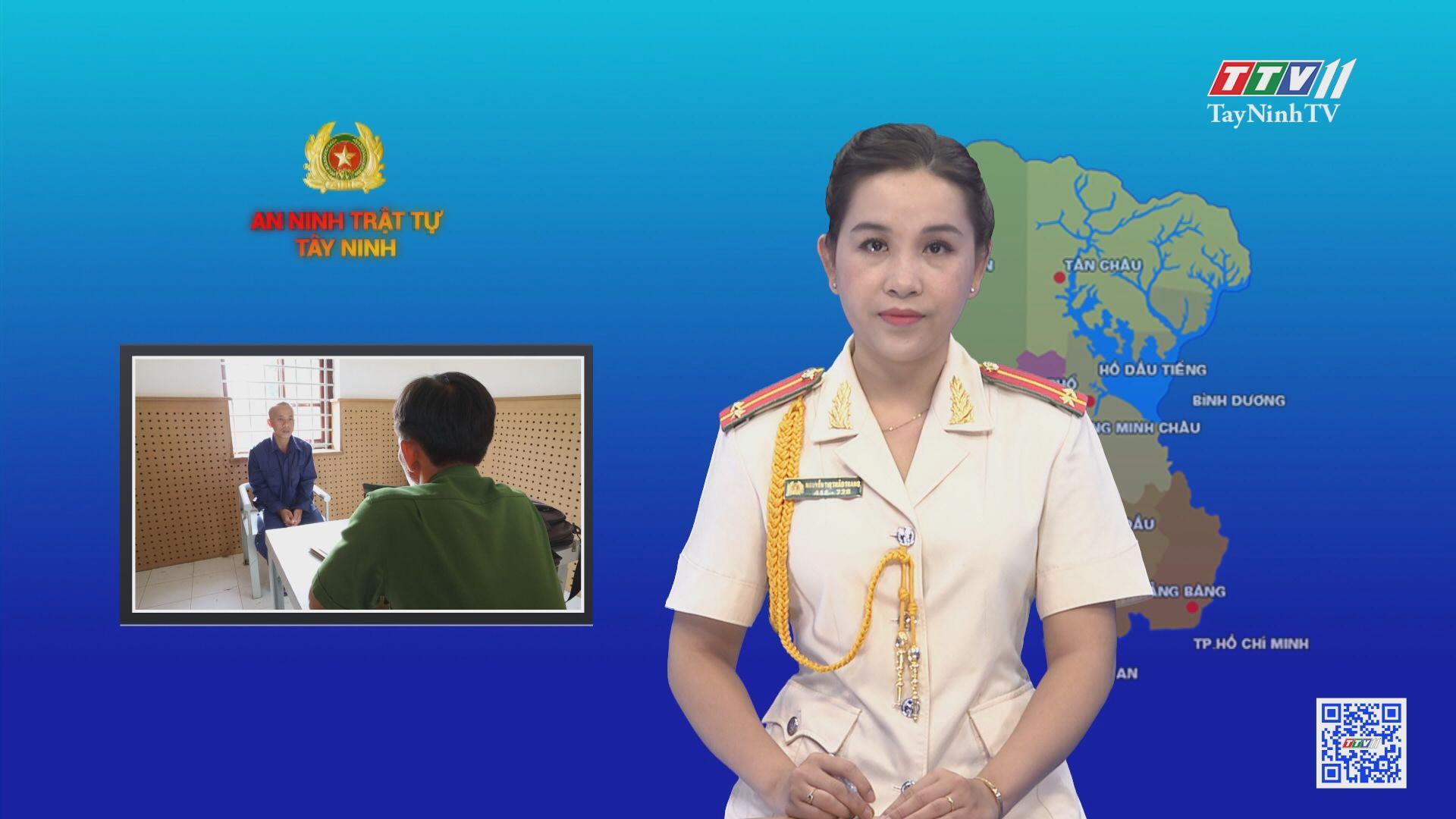 Tạm giữ hình sự đối tượng giết người | AN NINH TRẬT TỰ | TayNinhTV