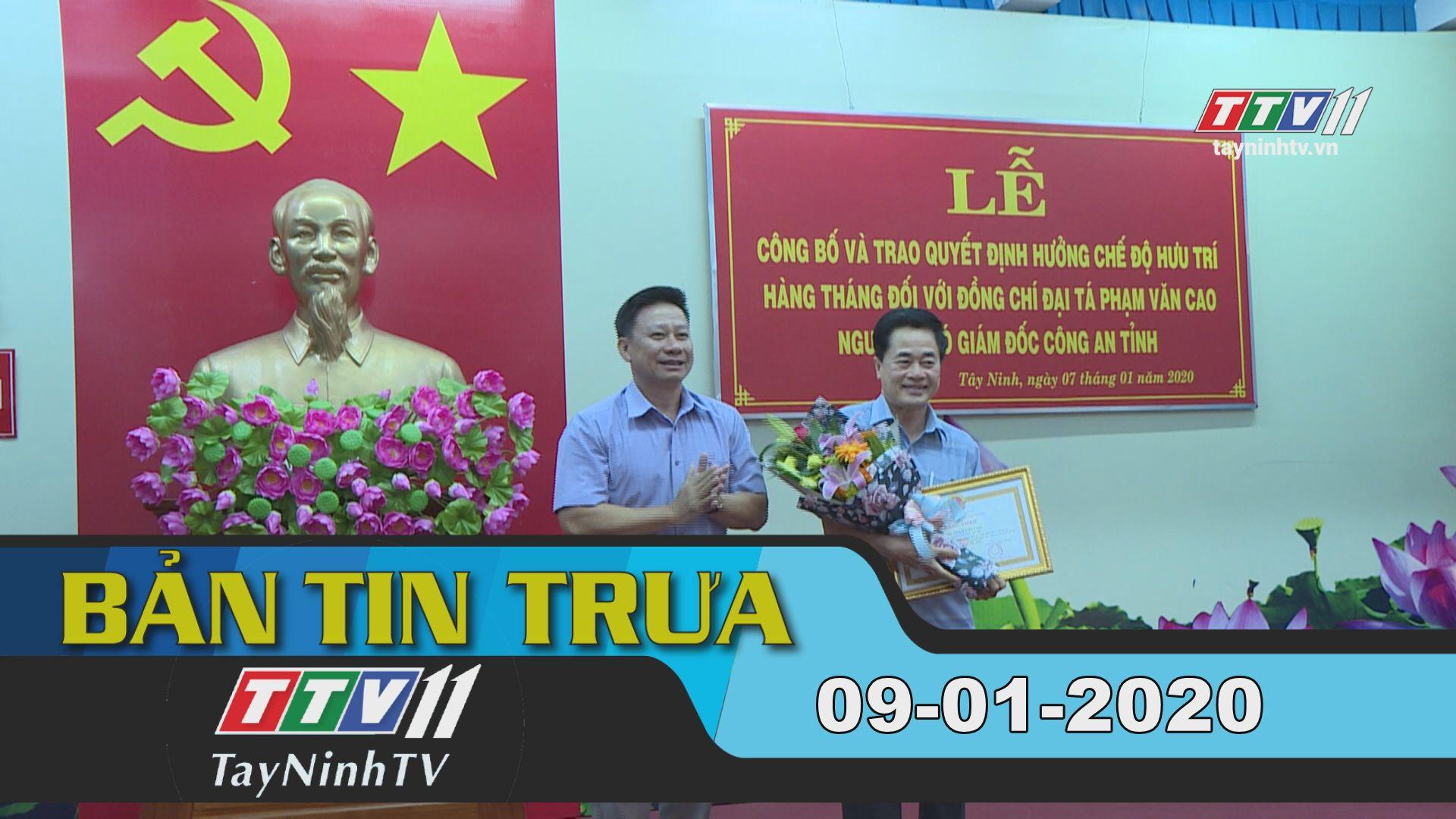 Bản tin trưa 09-01-2020 | Tin tức hôm nay | TayNinhTV