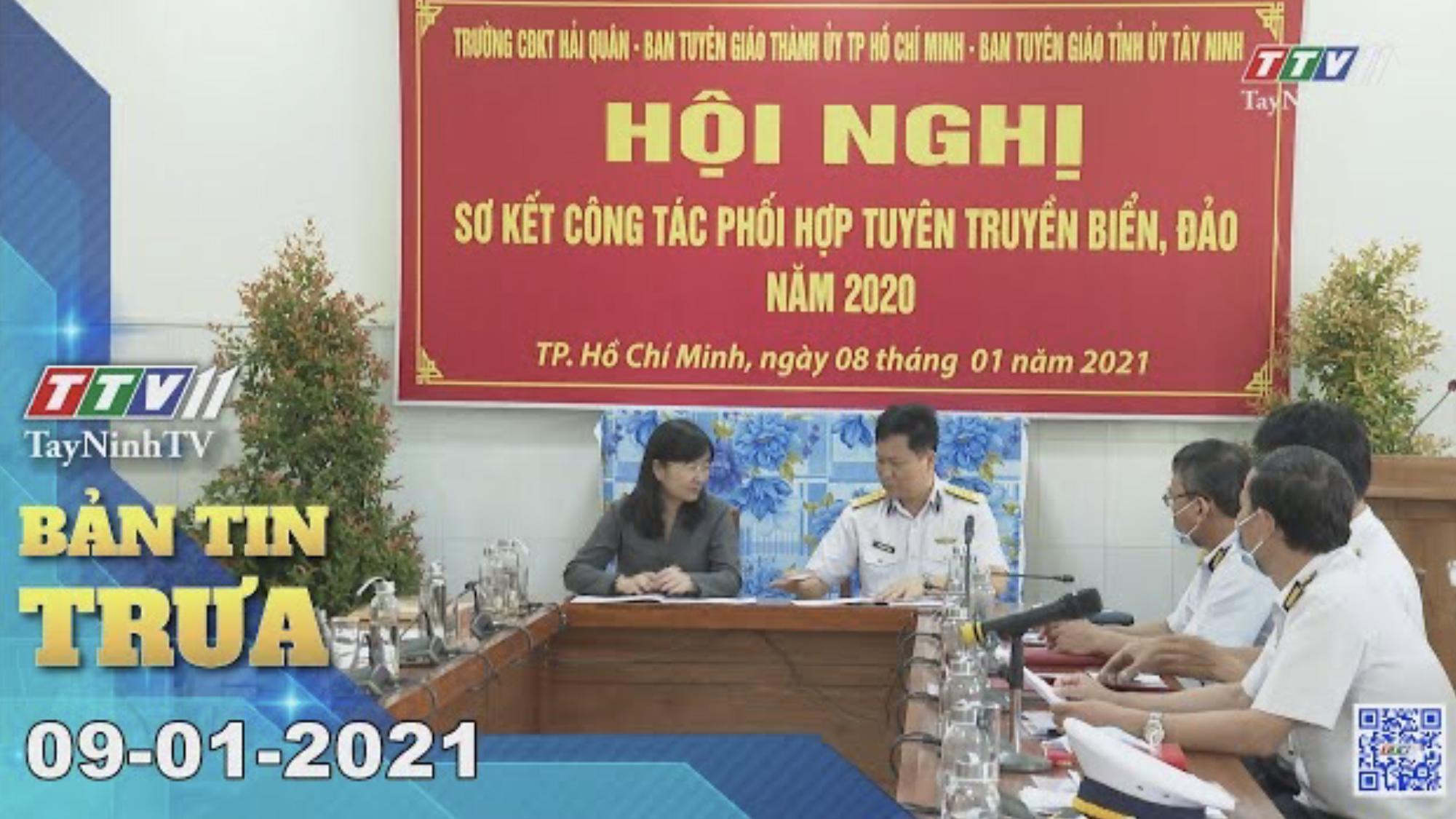 Bản tin trưa 09-01-2021 | Tin tức hôm nay | TayNinhTV