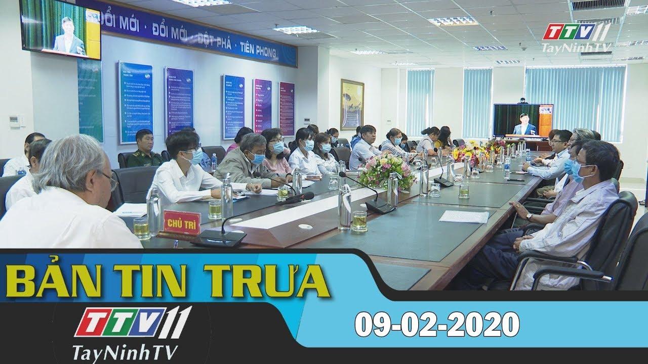 Bản tin trưa 09-02-2020 | Tin tức hôm nay | TayNinhTV